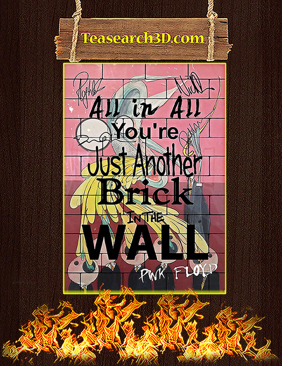 All In All You're Just Another Brick in The Wall Signature Poster A3
