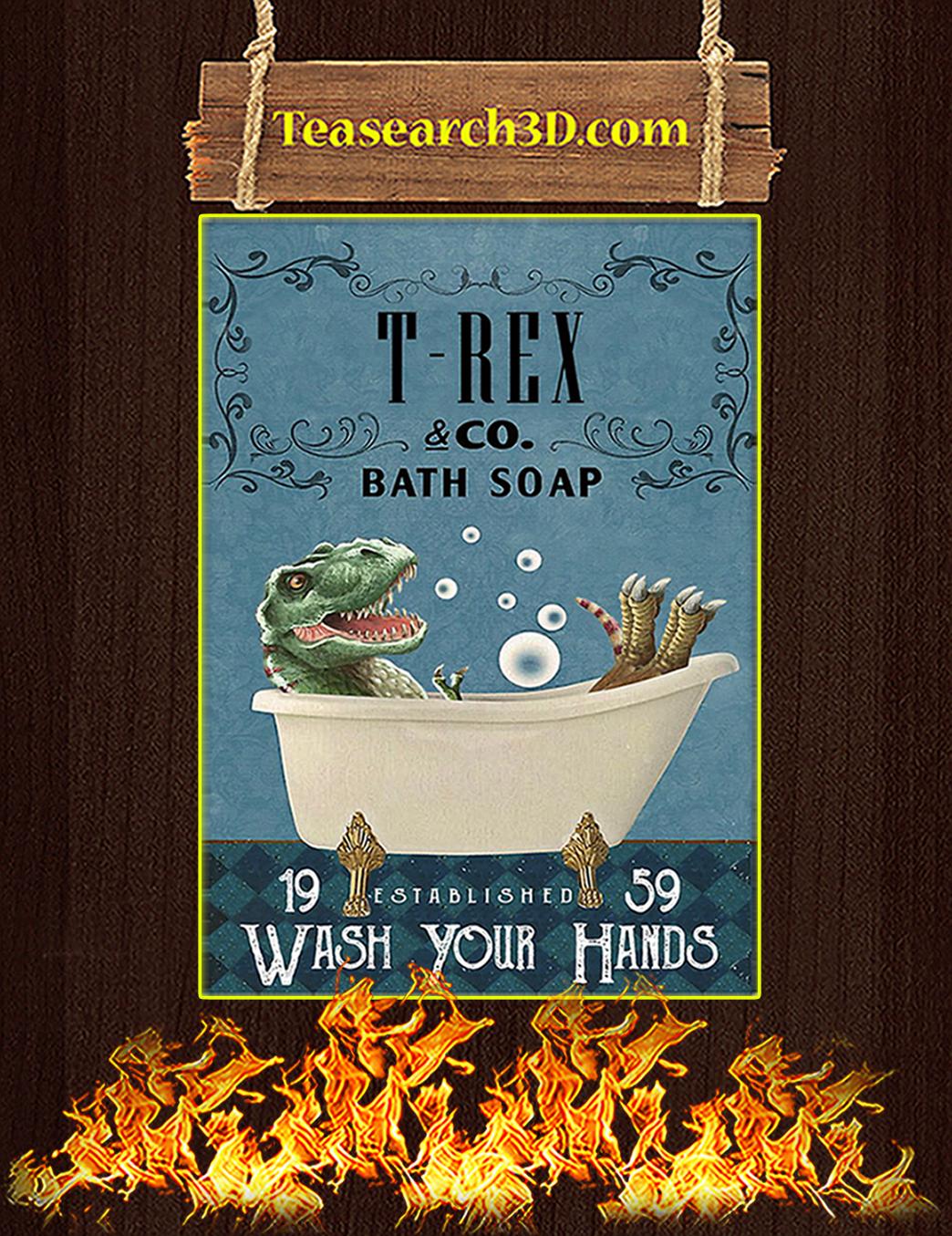 Bath Soap Company T-Rex Poster A1