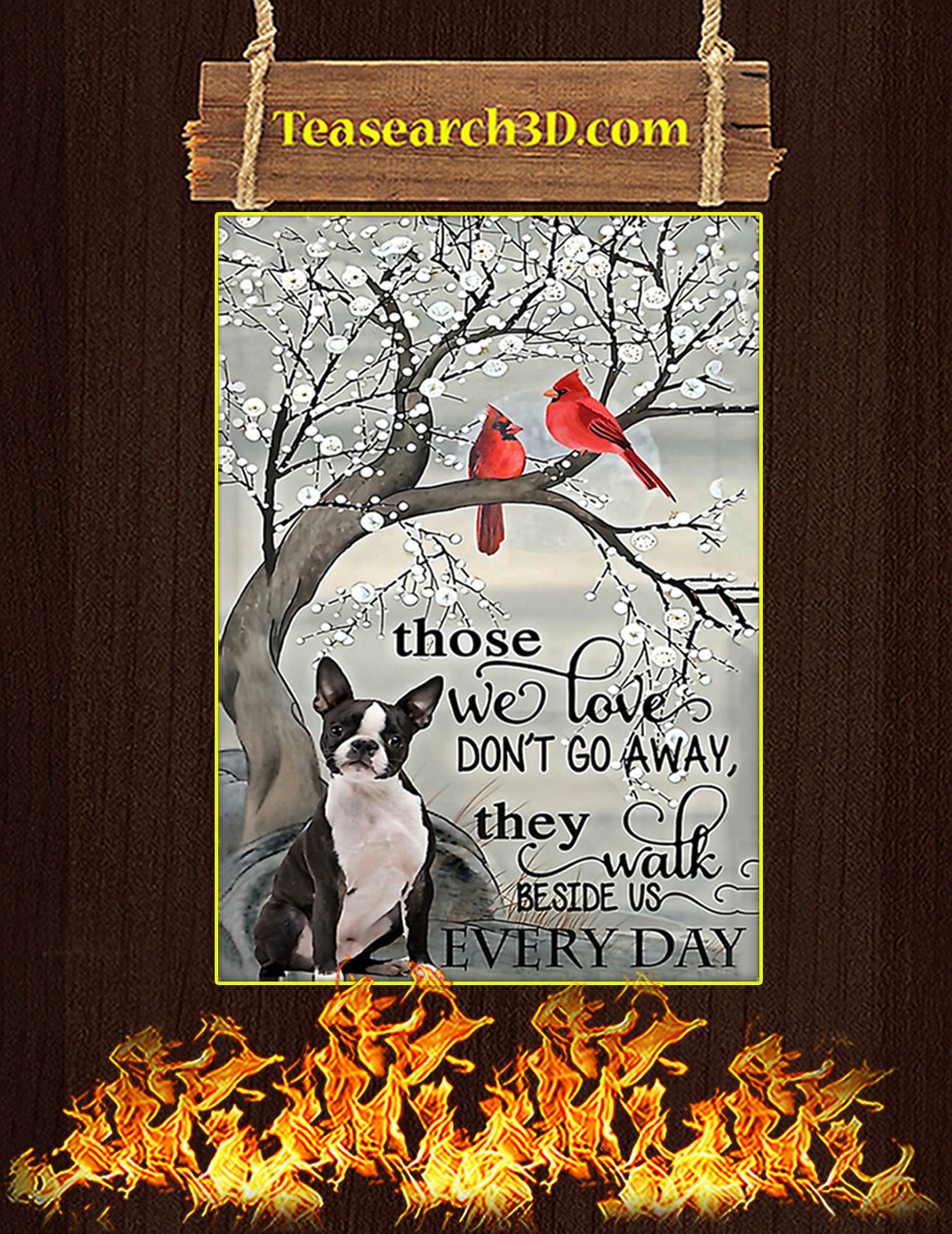 Boston Terrier Those We Love Don't Go Away Poster A2