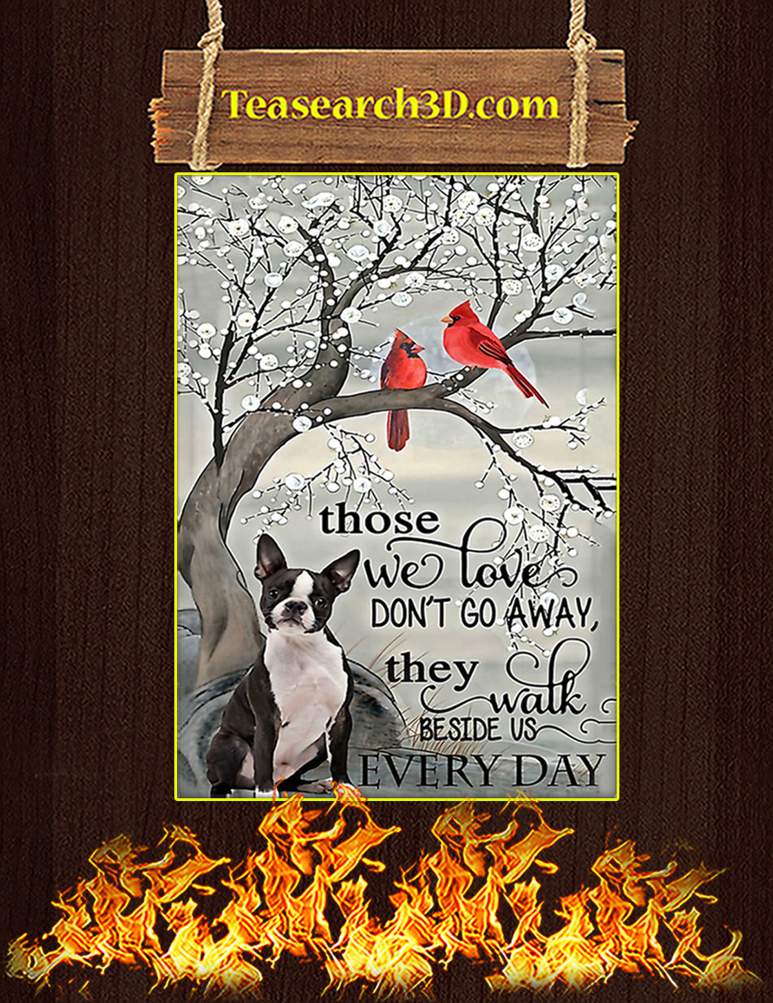 Boston Terrier Those We Love Don't Go Away Poster A3