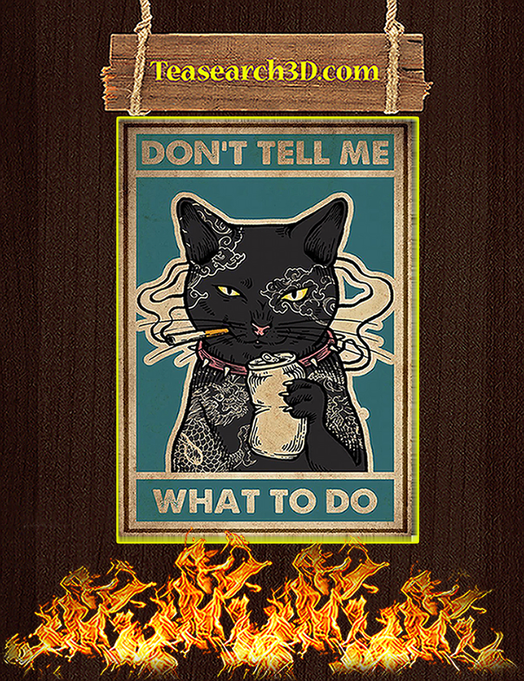 Cat Don't Tell Me What To Do Poster A1