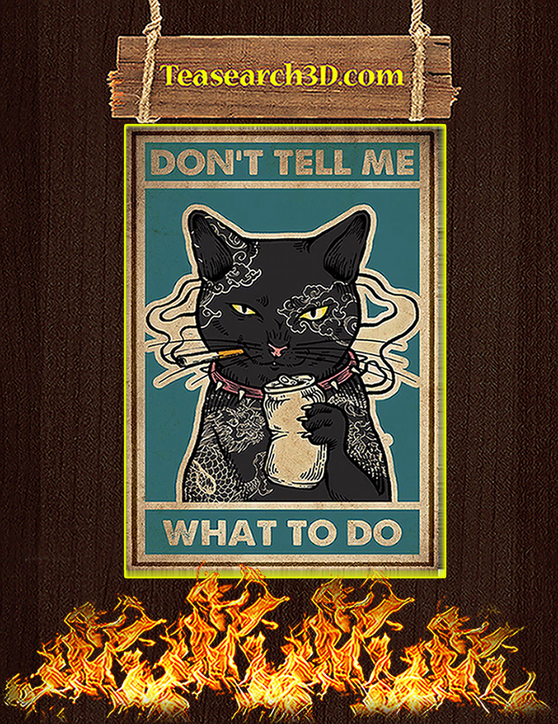 Cat Don't Tell Me What To Do Poster A3