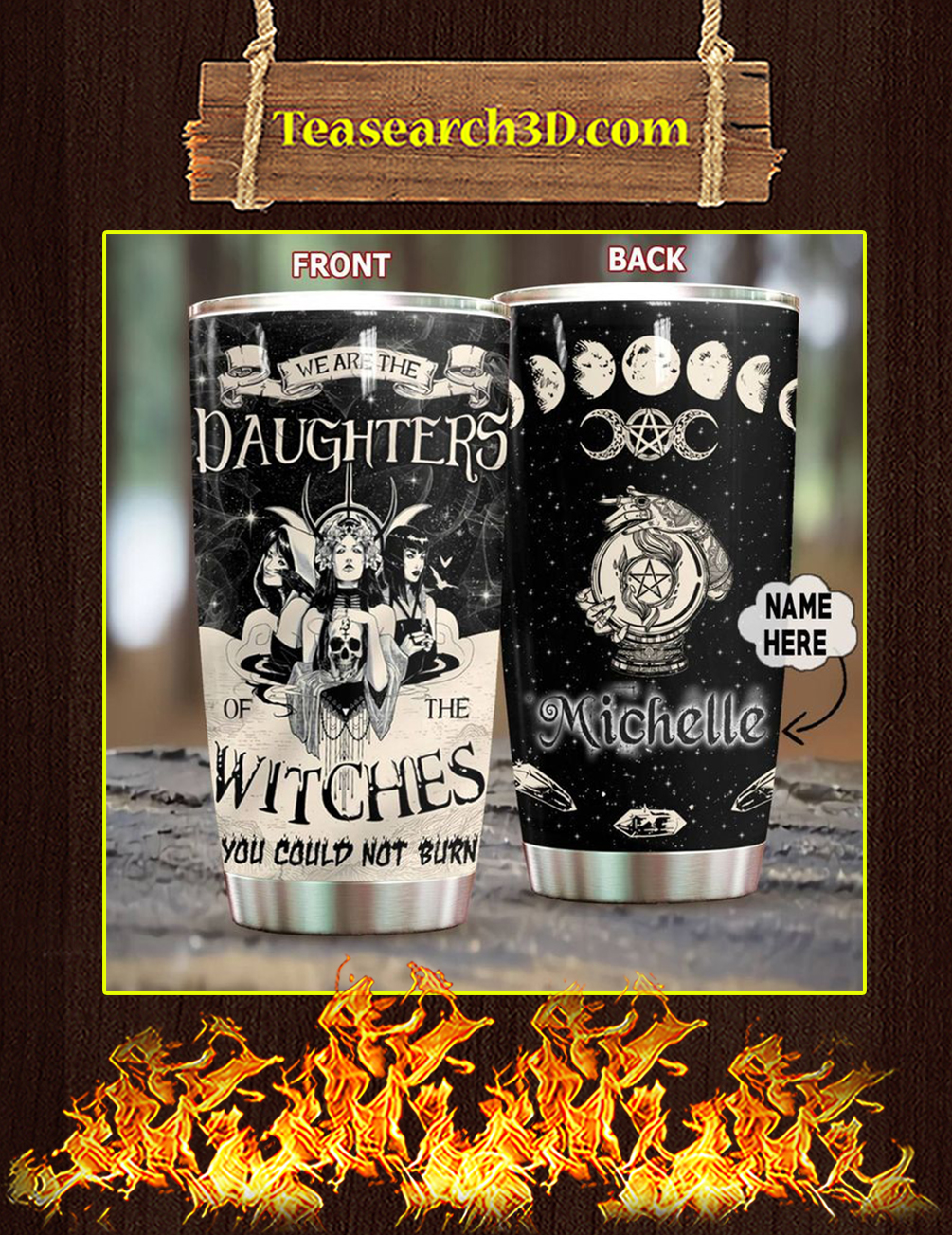 Daghters Of The Witches Personalized Custom Name Tumbler Pic 3
