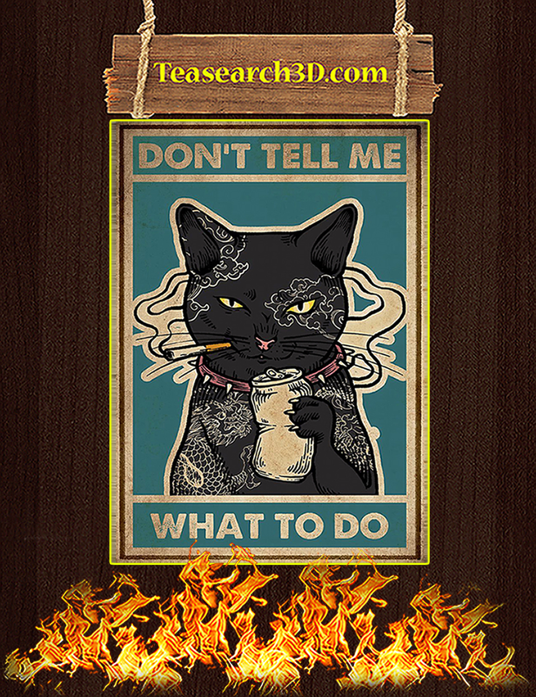 Don't tell me what to do Cat smoking poster A1