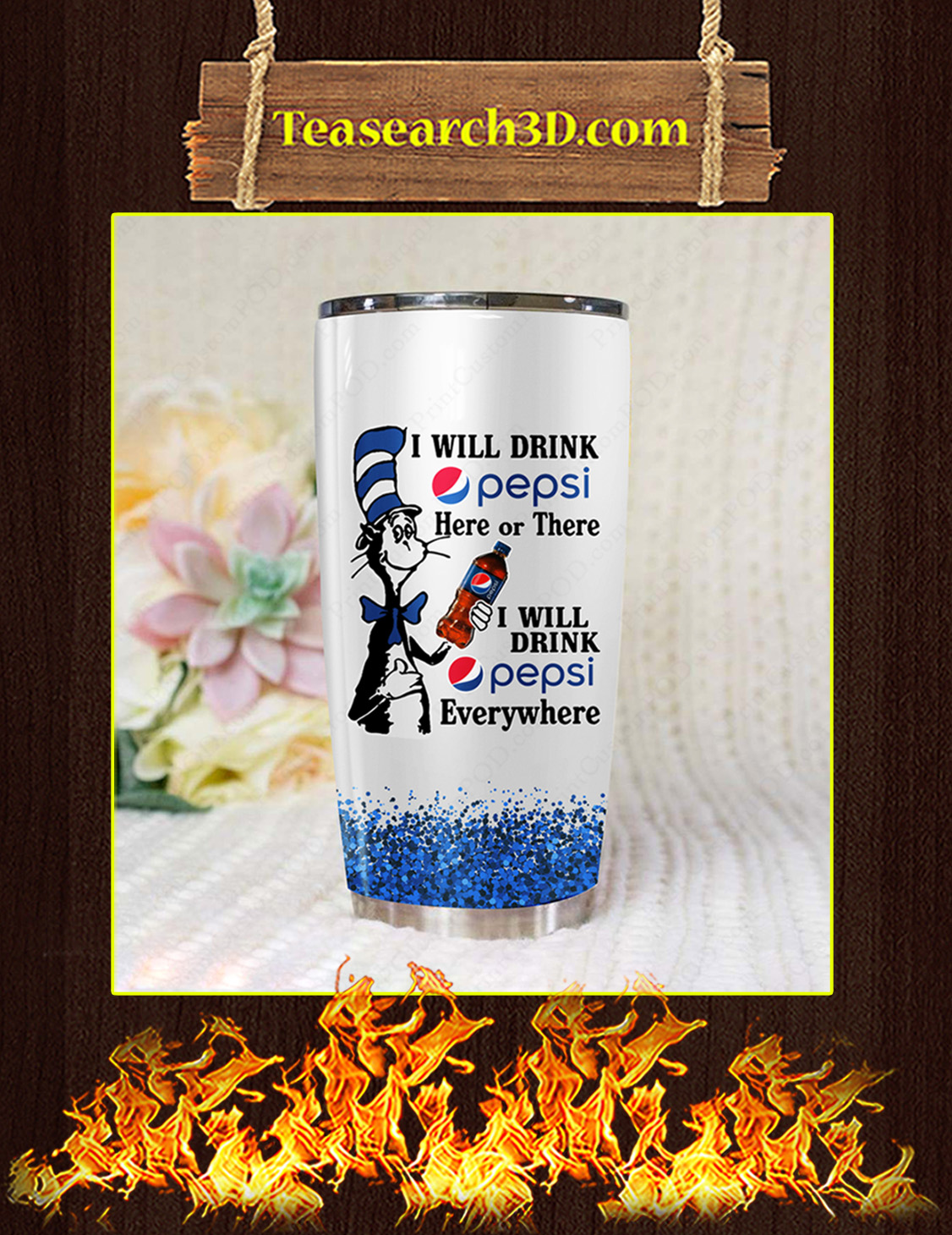 Dr Seuss I Will Drink Pepsi Here Or There Tumbler Pic 3