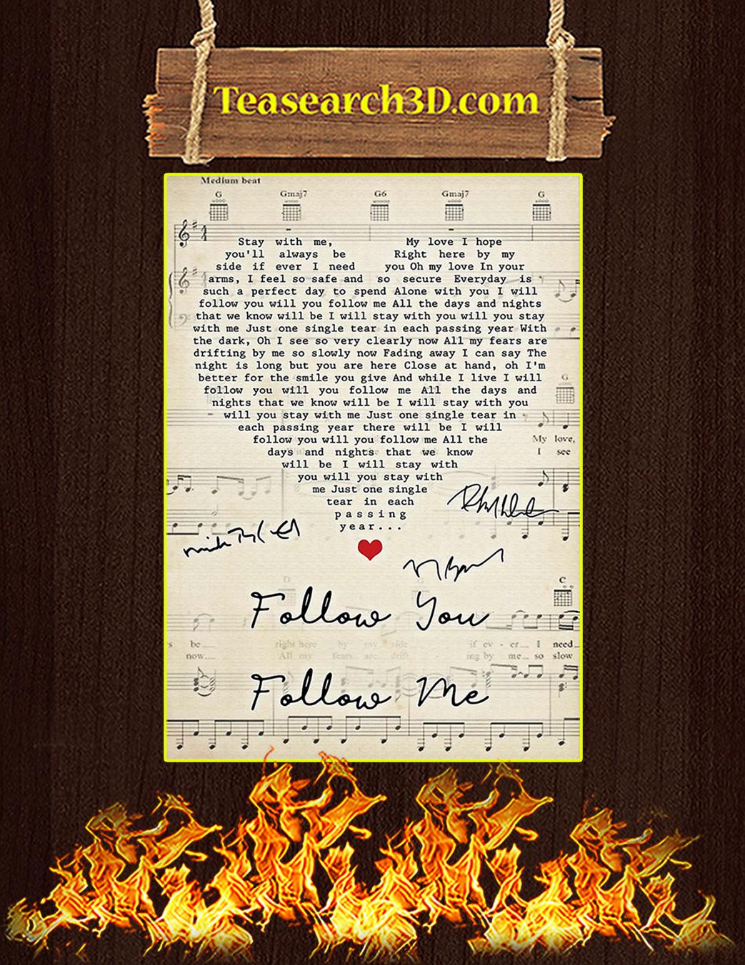 Follow You Follow Me Signture Poster A1