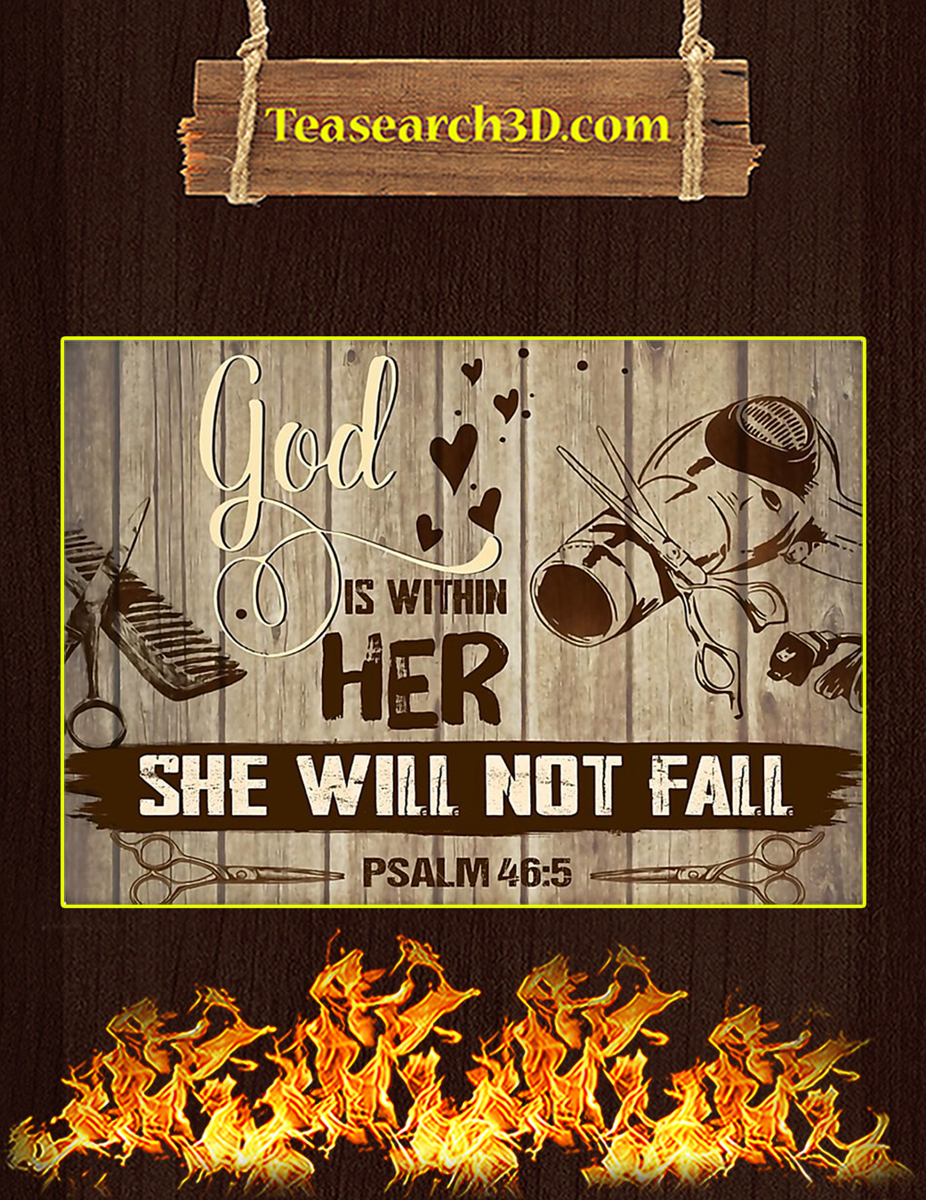 Hairstylist God Is Within Her She Will Not Fall Poster A1