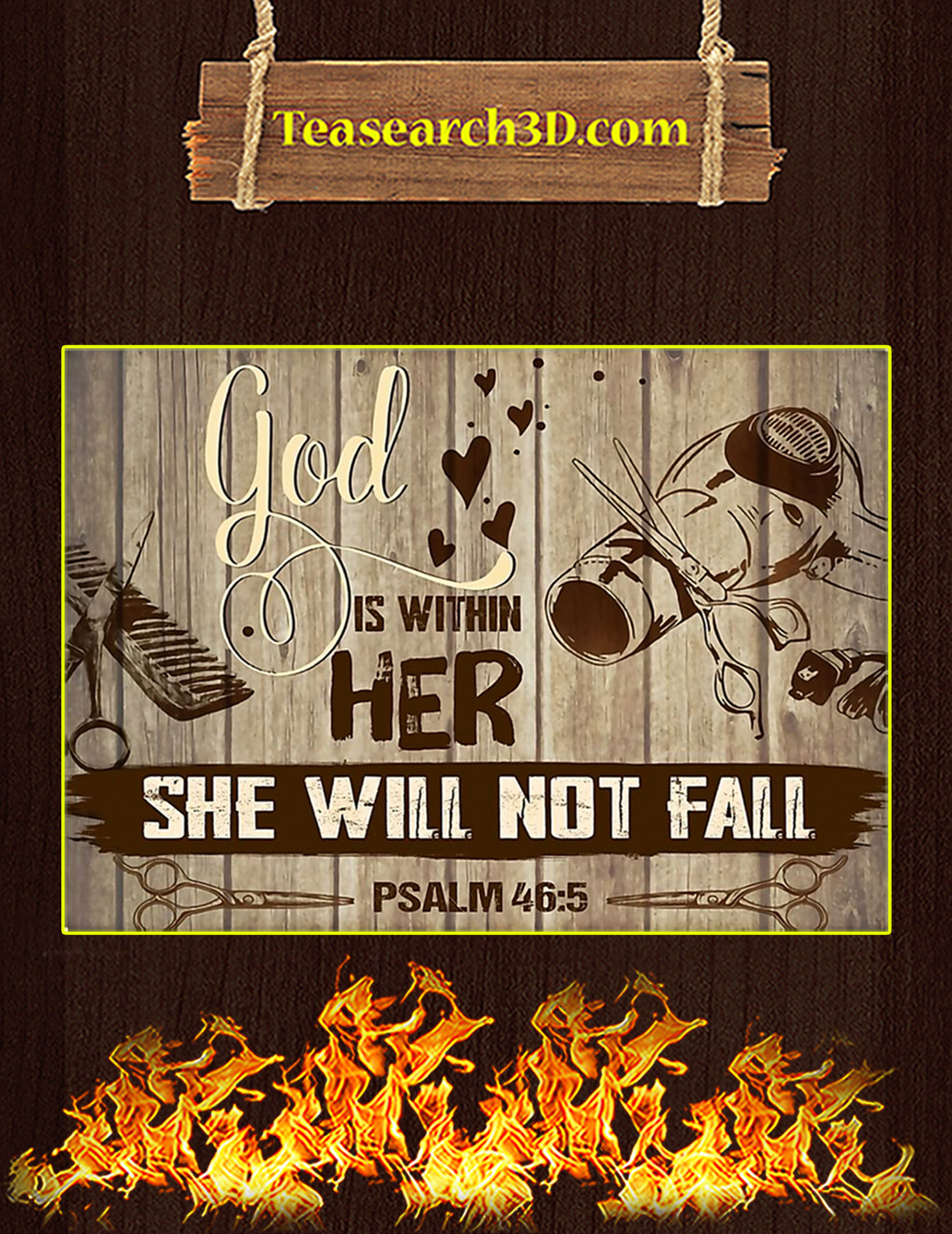 Hairstylist God Is Within Her She Will Not Fall Poster A3