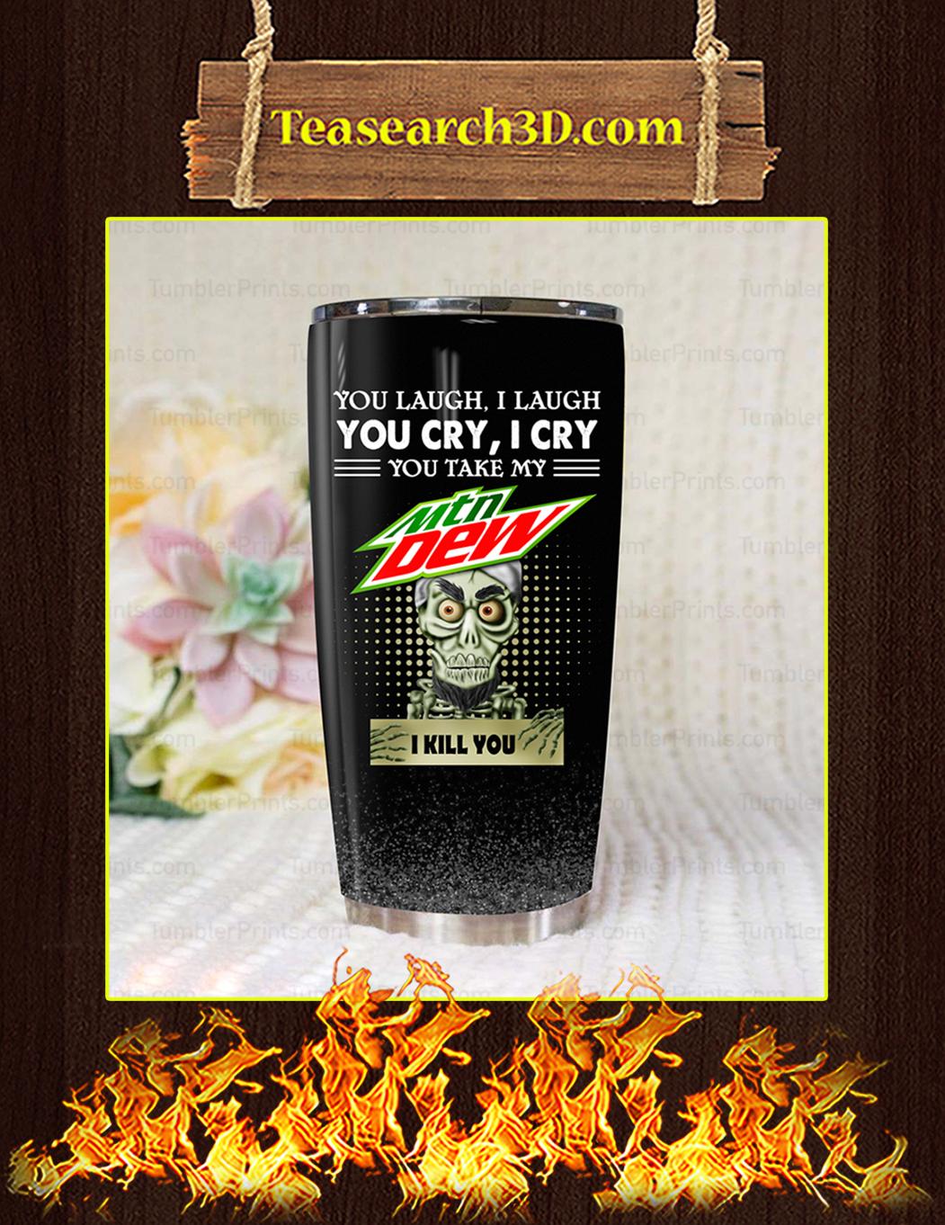 Jeff Dunham Achmed Mountain Dew You Laugh I Laugh Tumbler Pic 1
