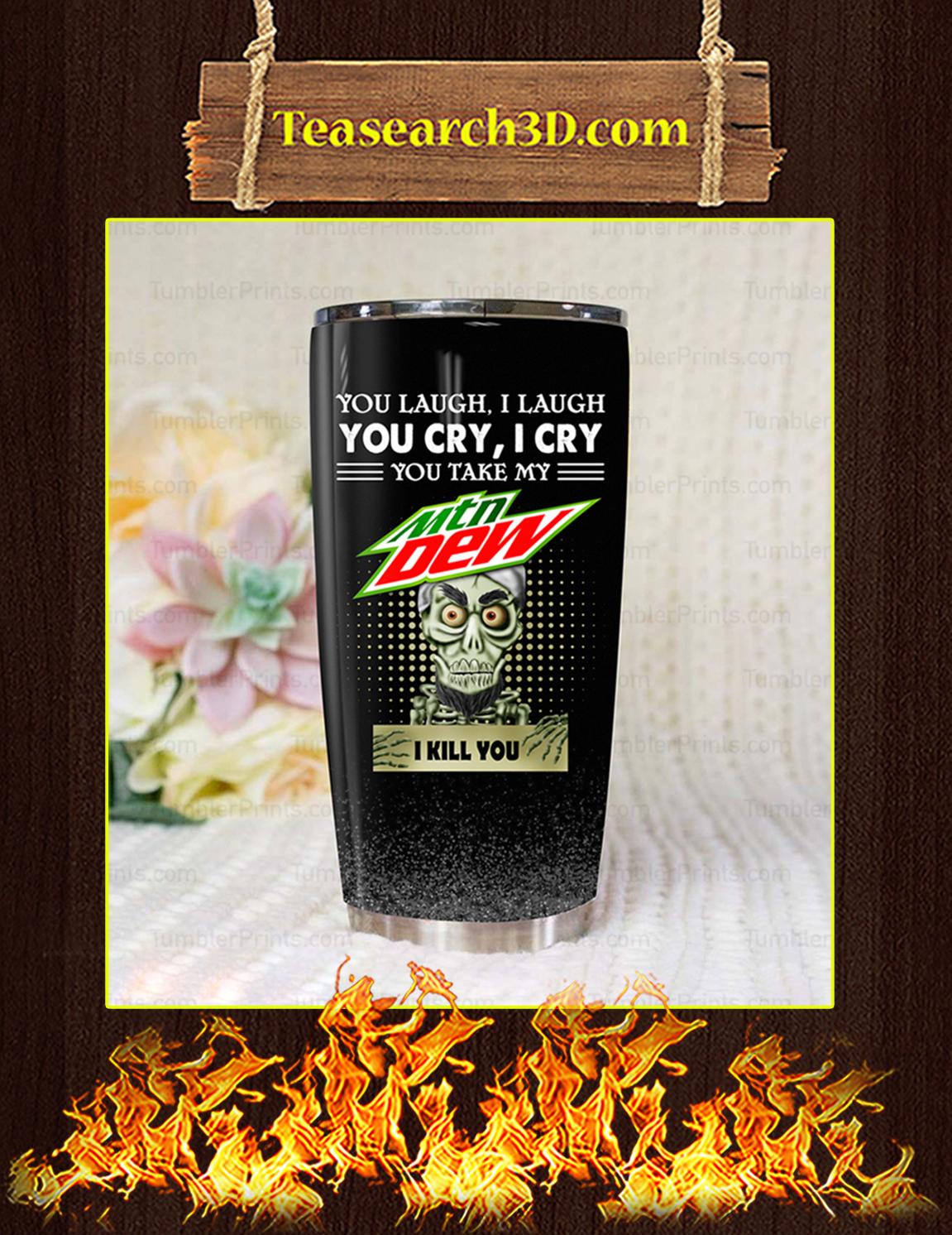 Jeff Dunham Achmed Mountain Dew You Laugh I Laugh Tumbler Pic 3