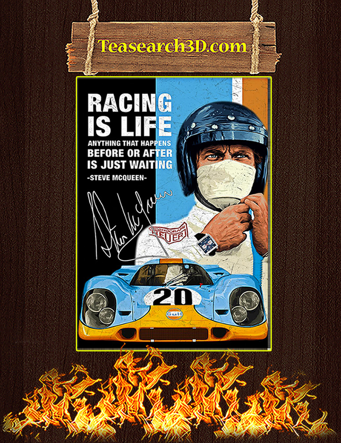 Racing Is Life Steve McQueen Signature Poster A3