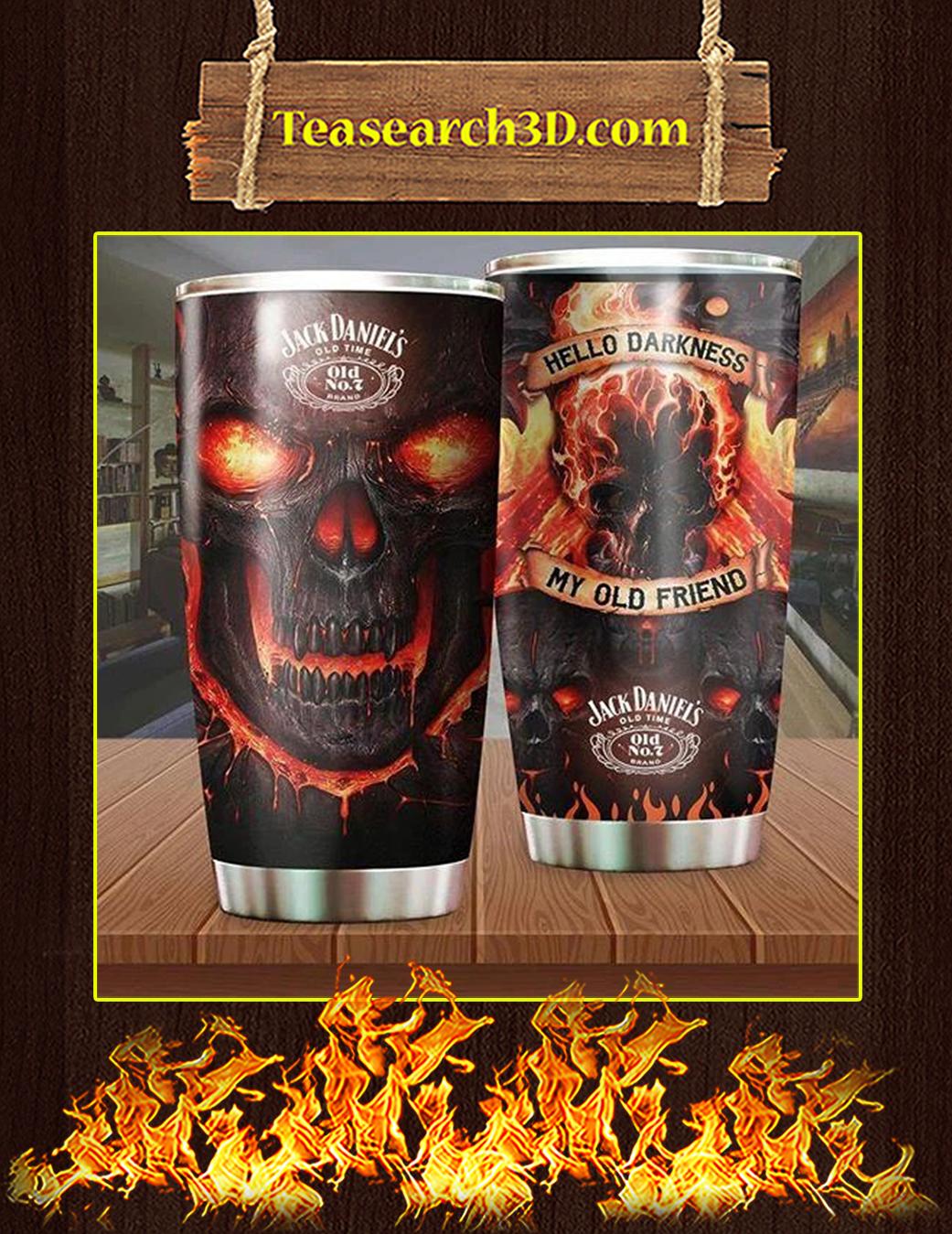 Skull Jack Daniel's Hello Darkness My Old Friend Tumbler Pic 1