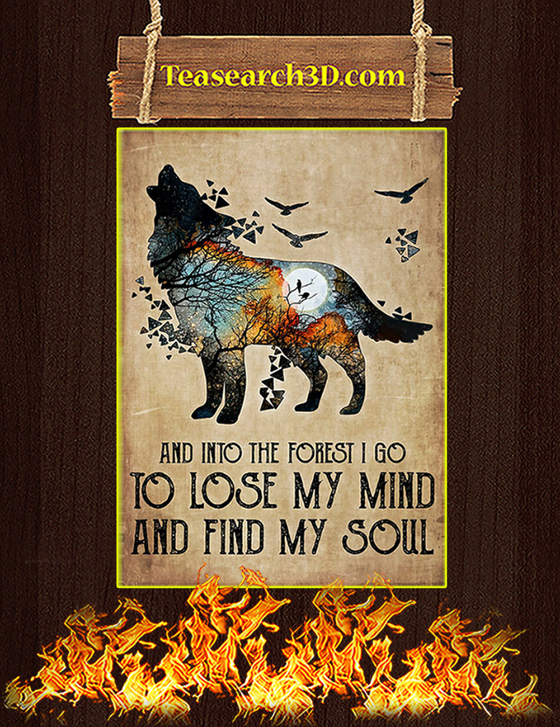 Wolf And Into The Forest I Go To Lose My Mind Poster A3