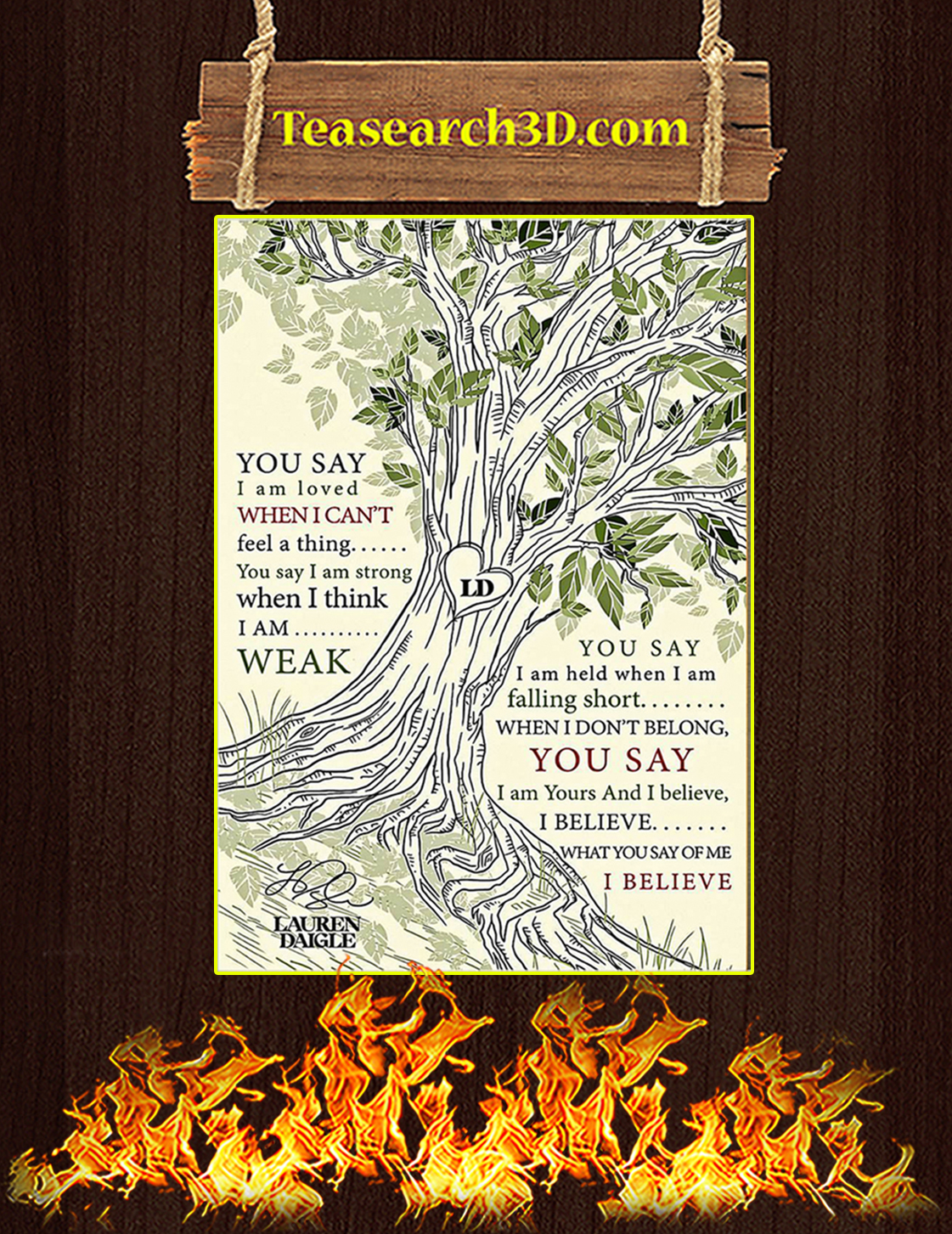 You Say I'm Loved When I Can't Feel A Thing Tree Poster A3