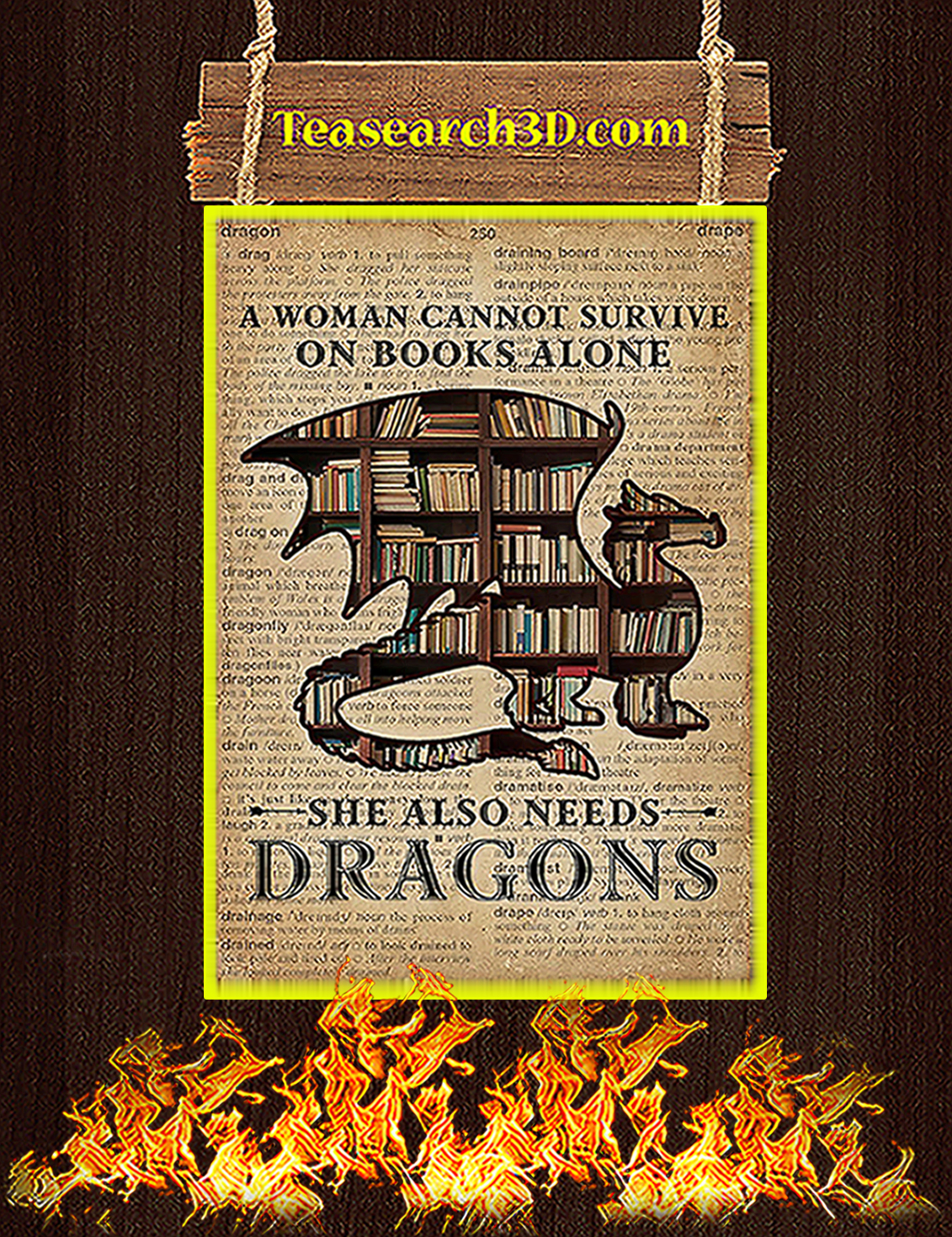 A woman cannot survive on books alone she also needs dragons poster A3