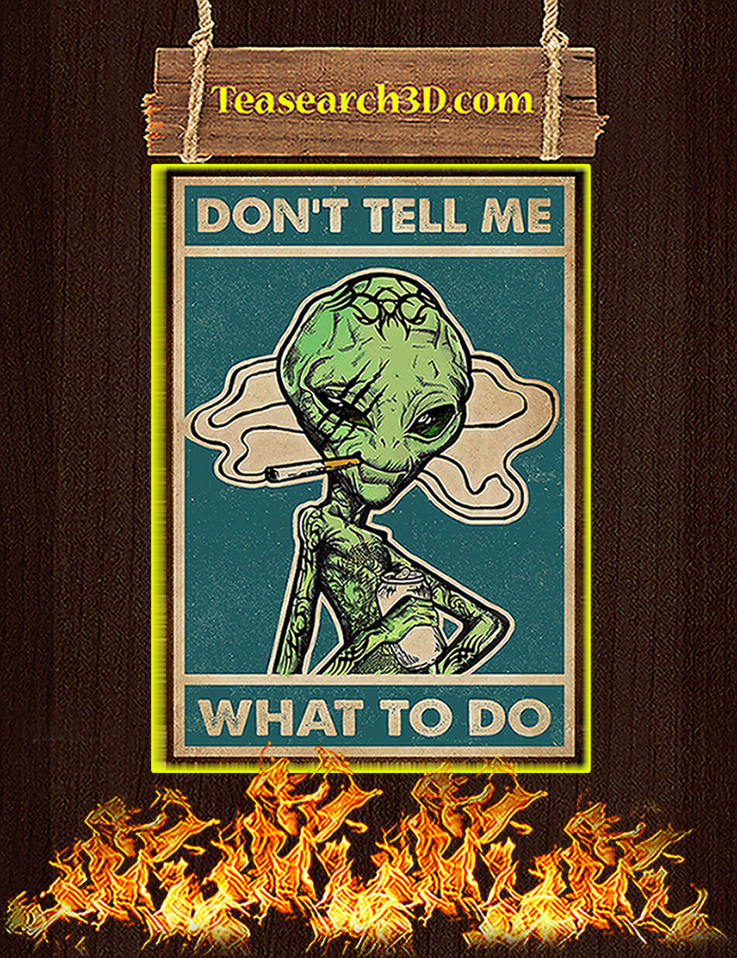 Alien don't tell me what to do poster A1