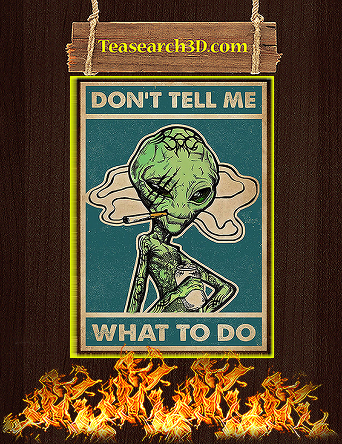 Alien don't tell me what to do poster A3