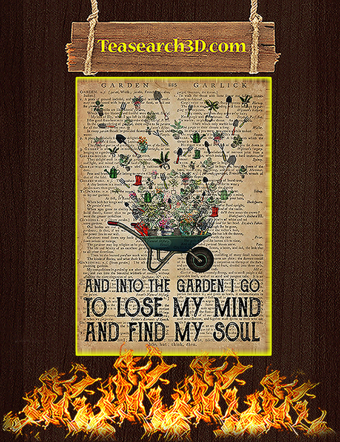 And into the garden I go to lose poster A3