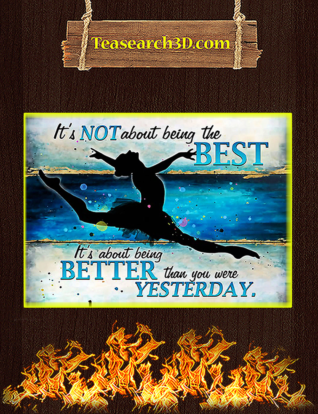 Ballet It's not about being the best poster A2