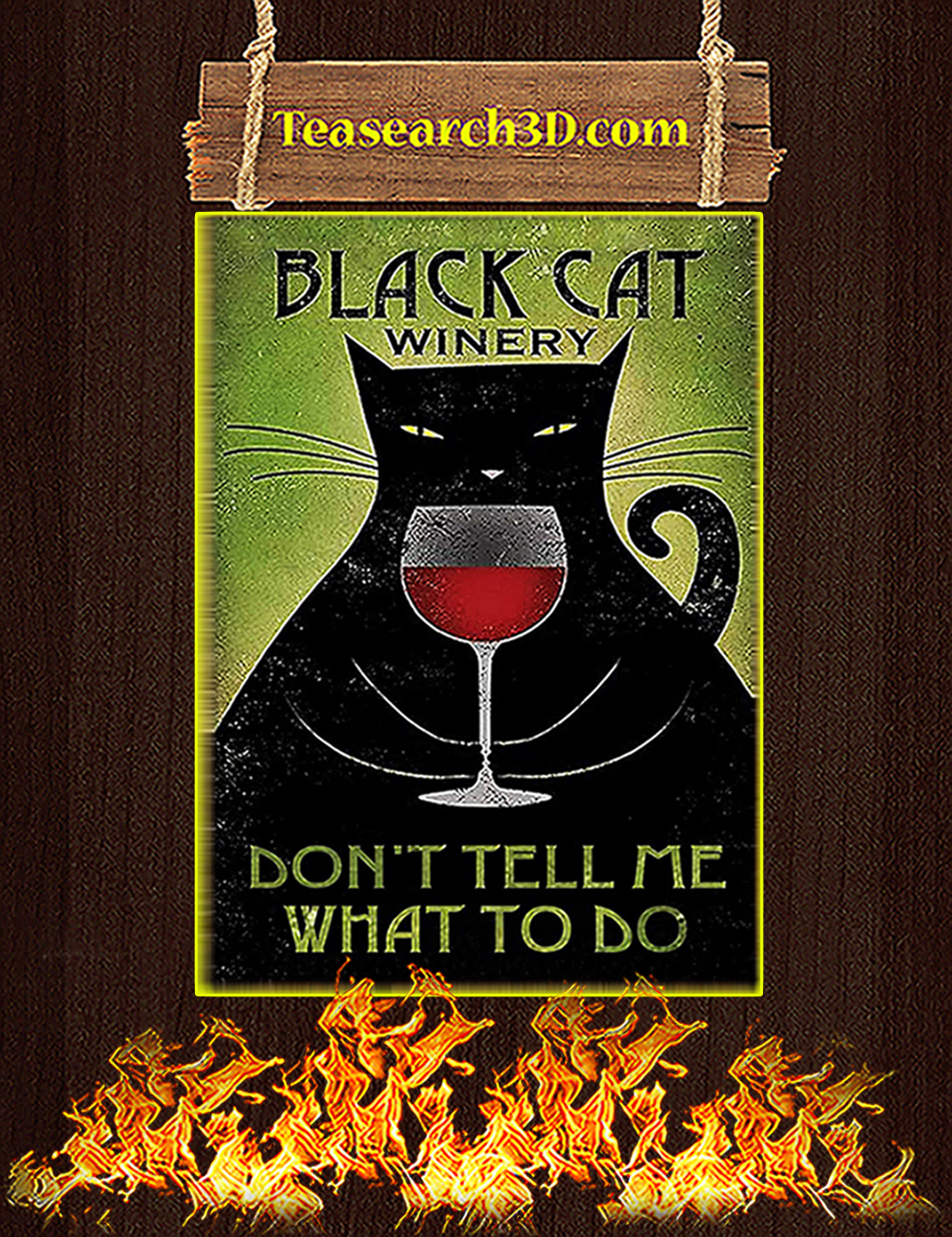 Black Cat Winery Don't Tell Me What To Do Poster A3