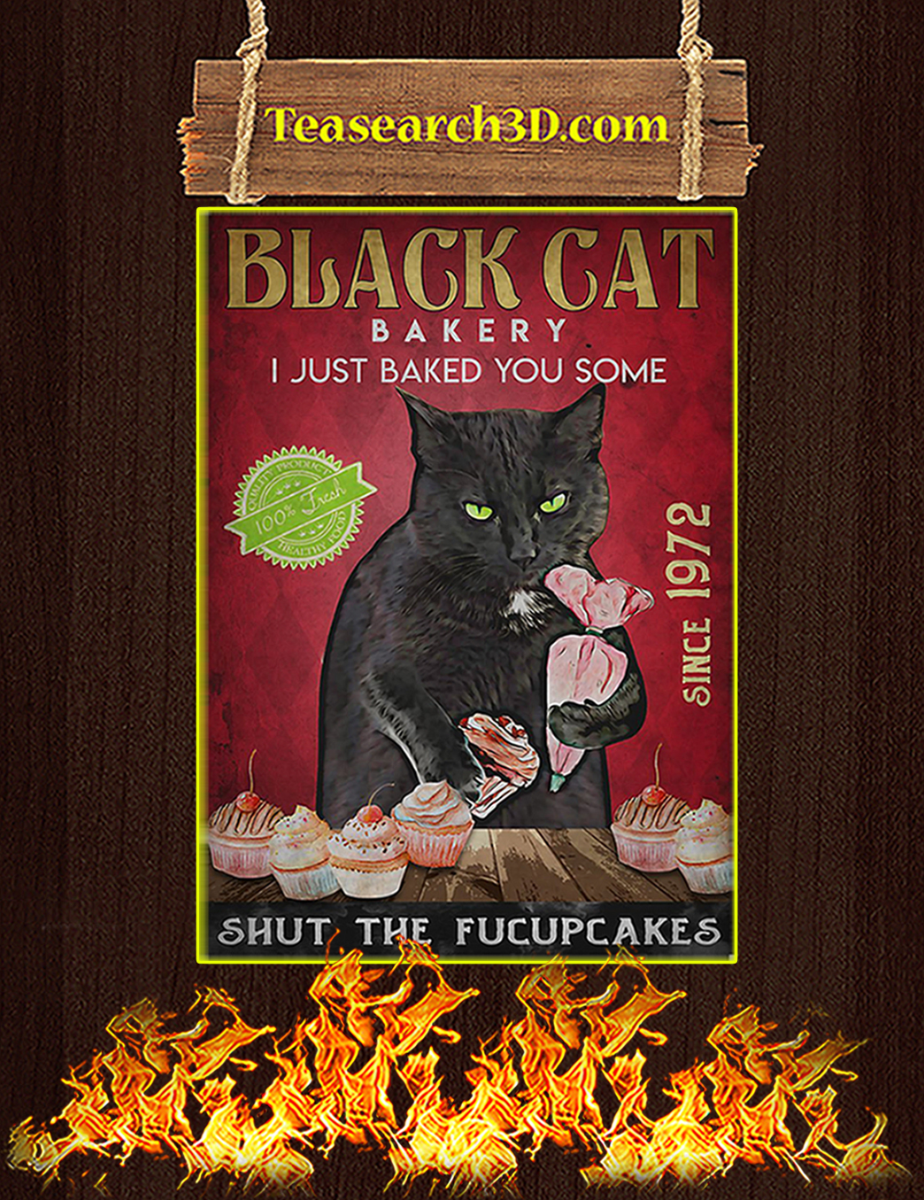 Black cat bakery I just baked you some poster A1