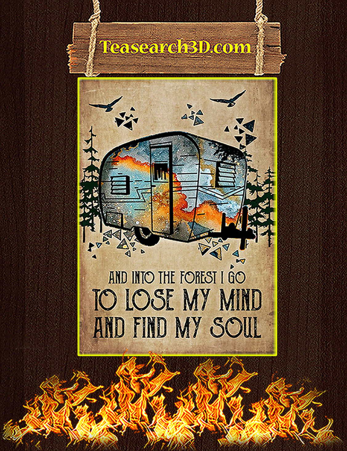 Camping and into the forest go to lose poster A3