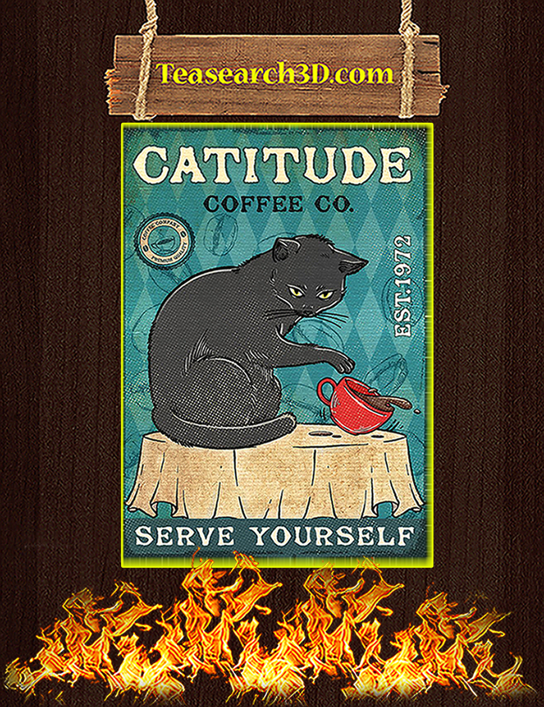 Cat Catitude coffee co serve yourself poster A2