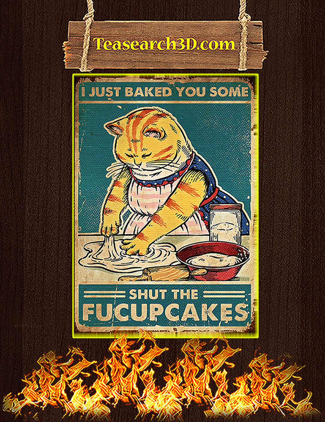Cat I just baked you some poster A2