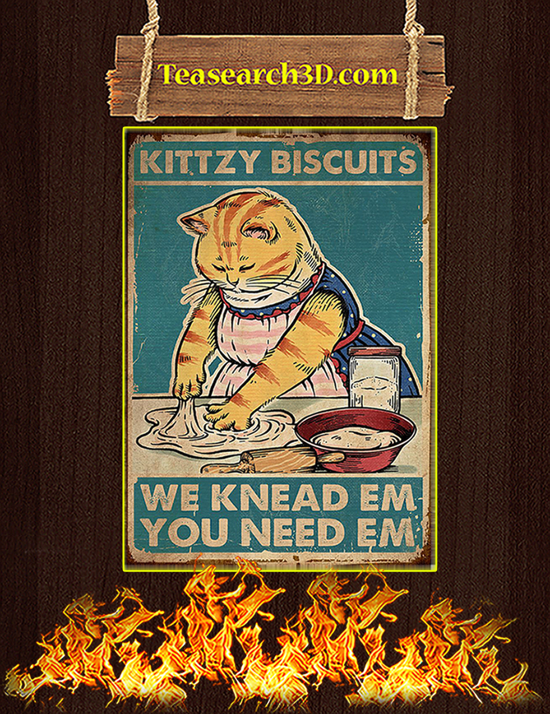 Cat Kittzy Biscuits We Knead Em You Need Em Poster A3