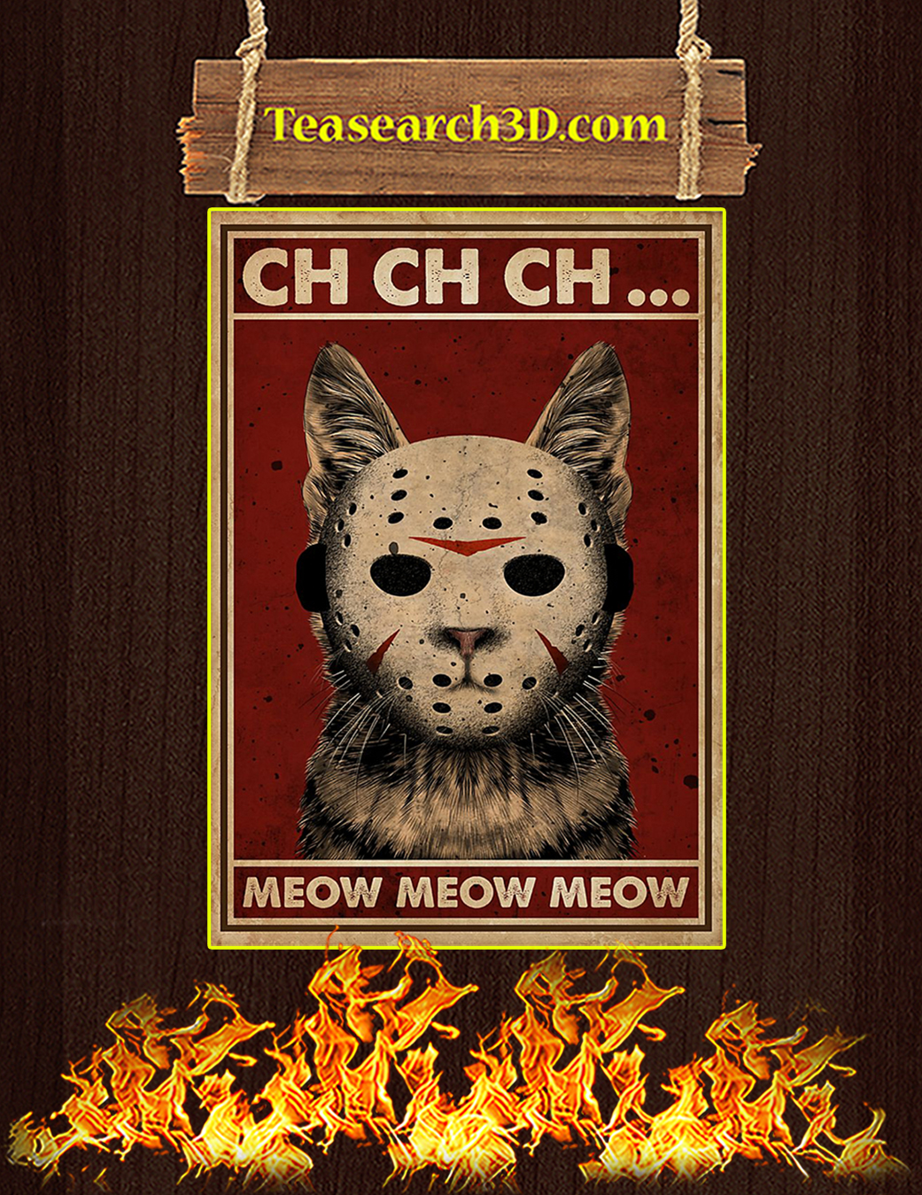 Cat ch ch ch meow meow meow poster A1