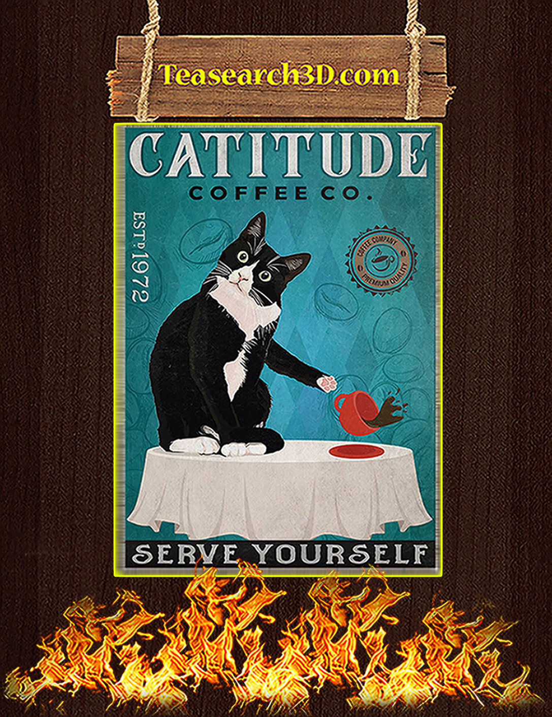 Catitude coffee co serve yourself poster A2