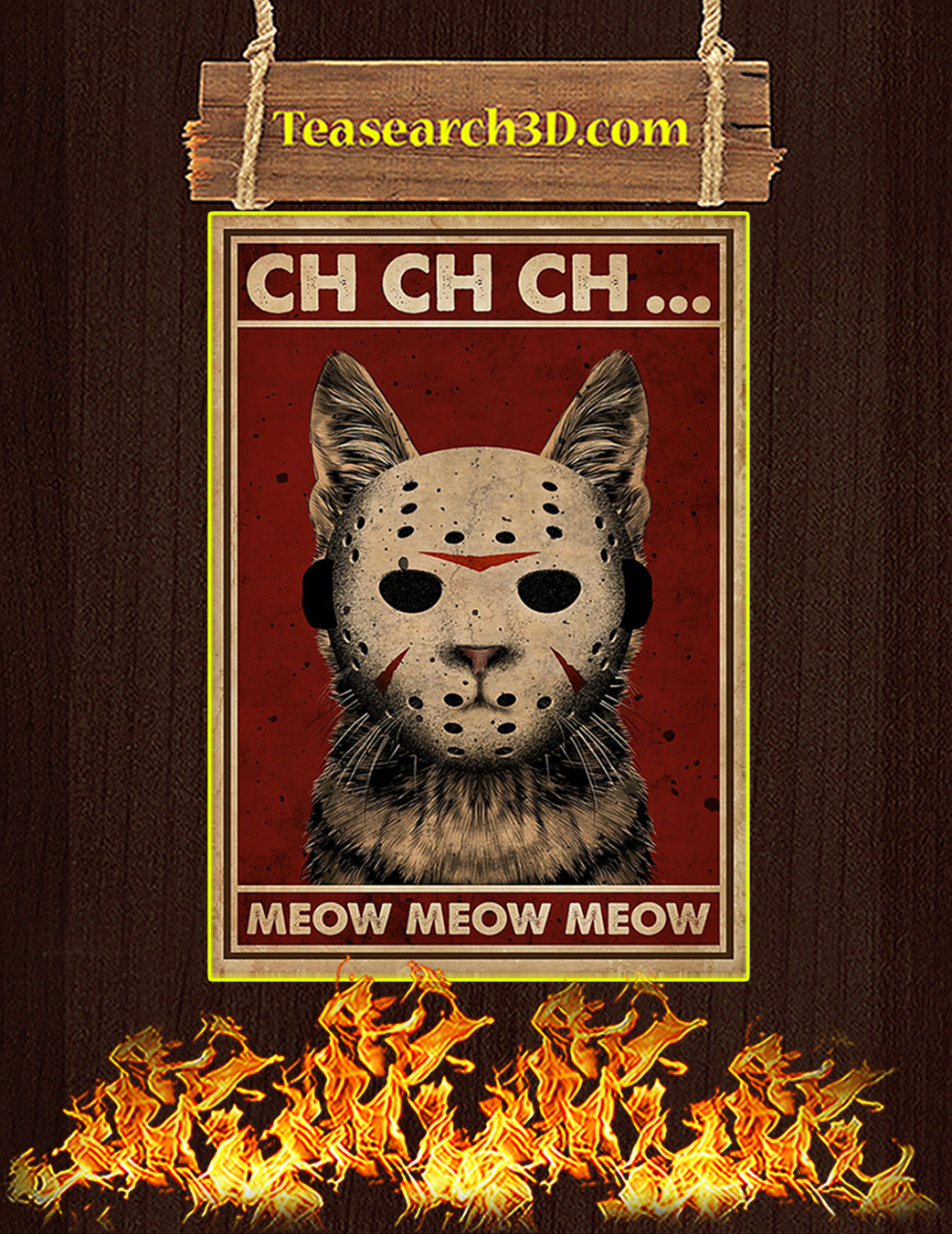 Ch ch ch meow meow meow poster A1