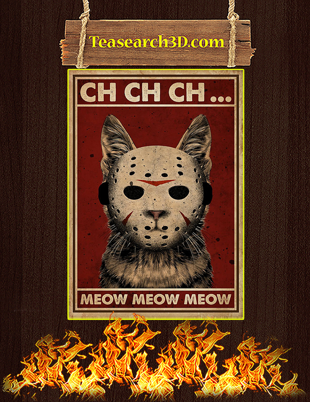 Ch ch ch meow meow meow poster A2