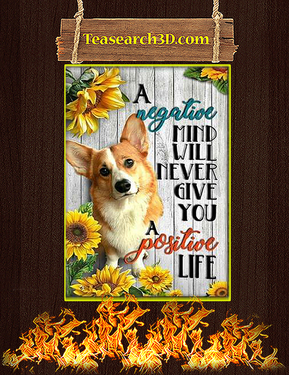 Corgi A negative mind will never give you a positive life poster A3