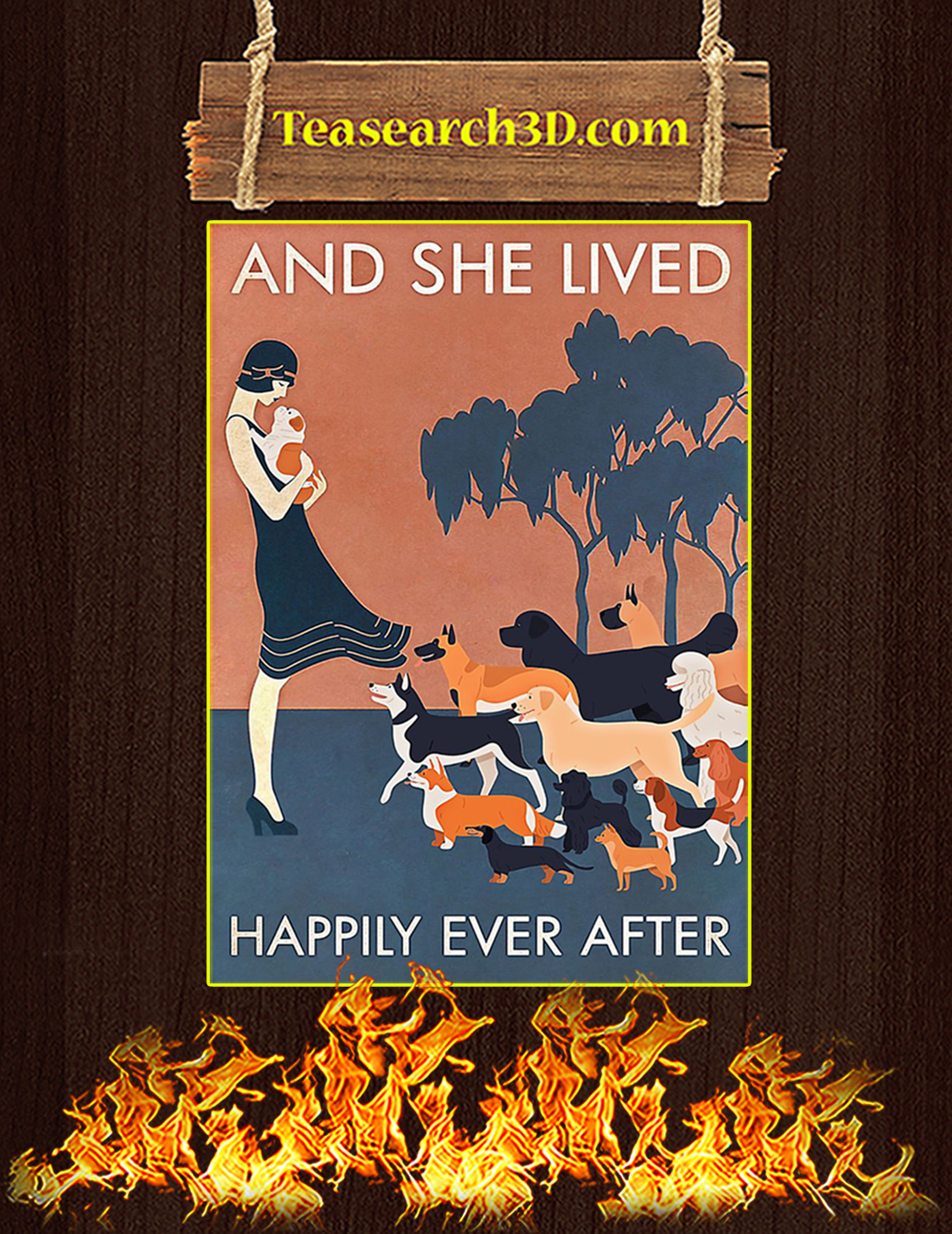 Dogs And she lived happily ever after poster A3
