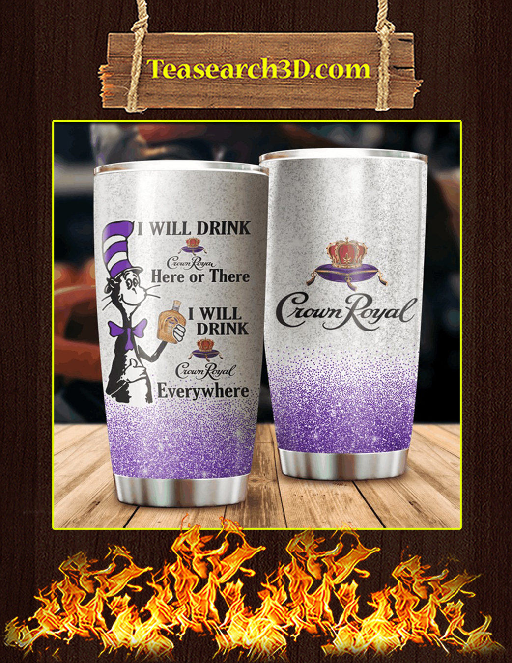Dr seuss cat I will drink crown royal tumbler pic 1