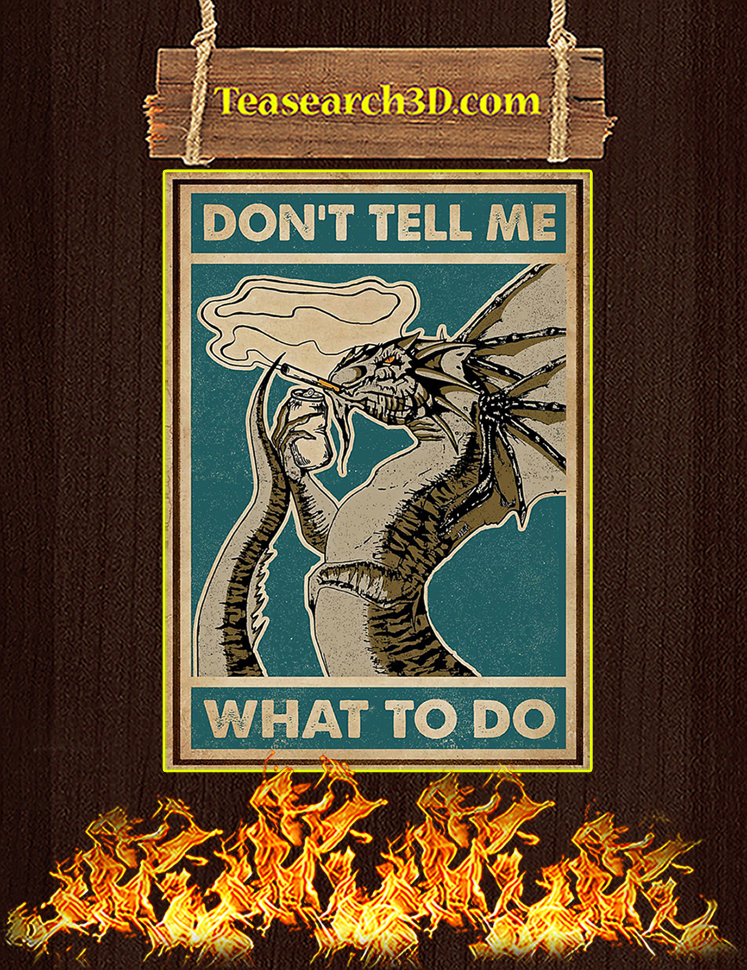 Dragon Don't tell me what to do poster A3