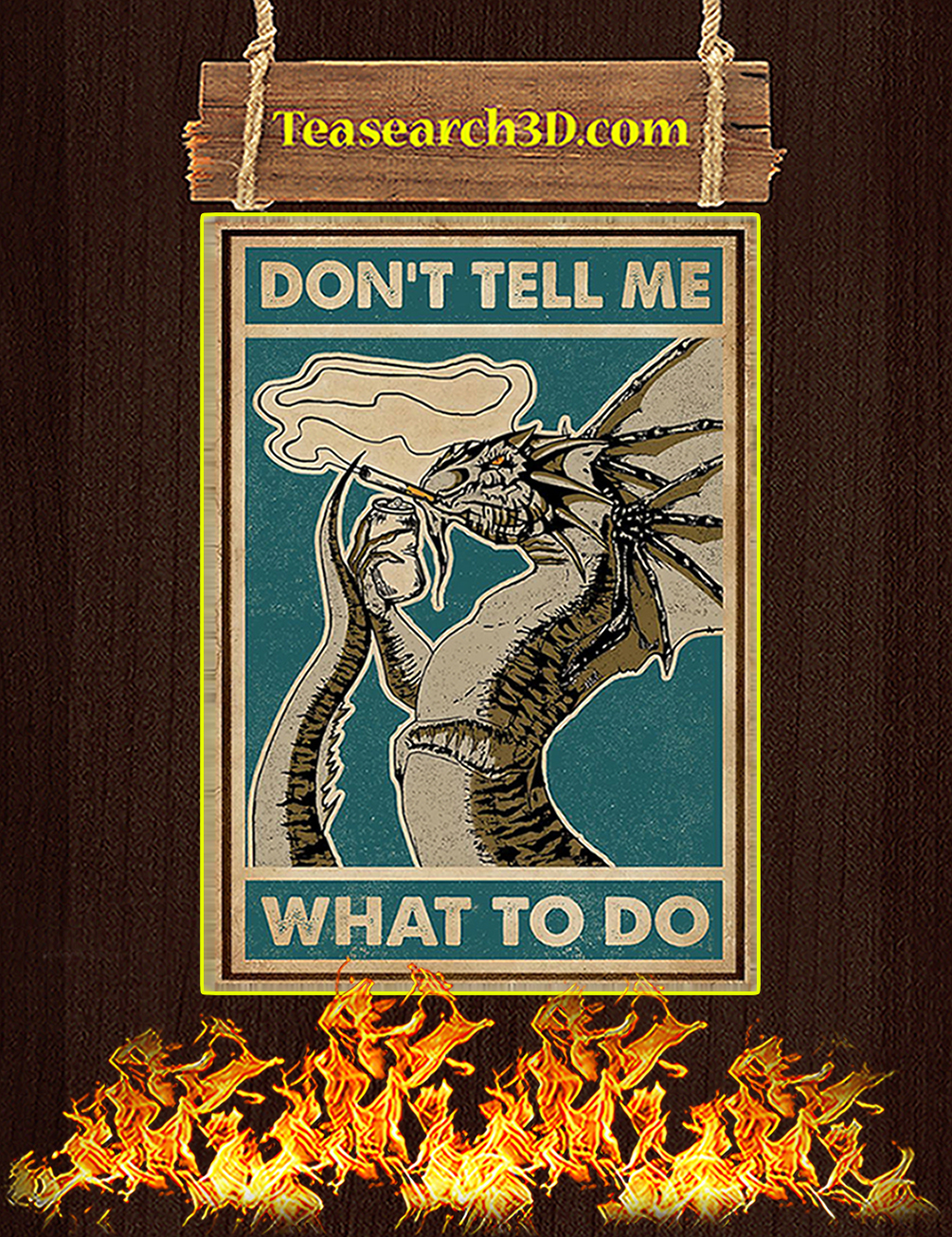 Dragon don't tell me what to do poster