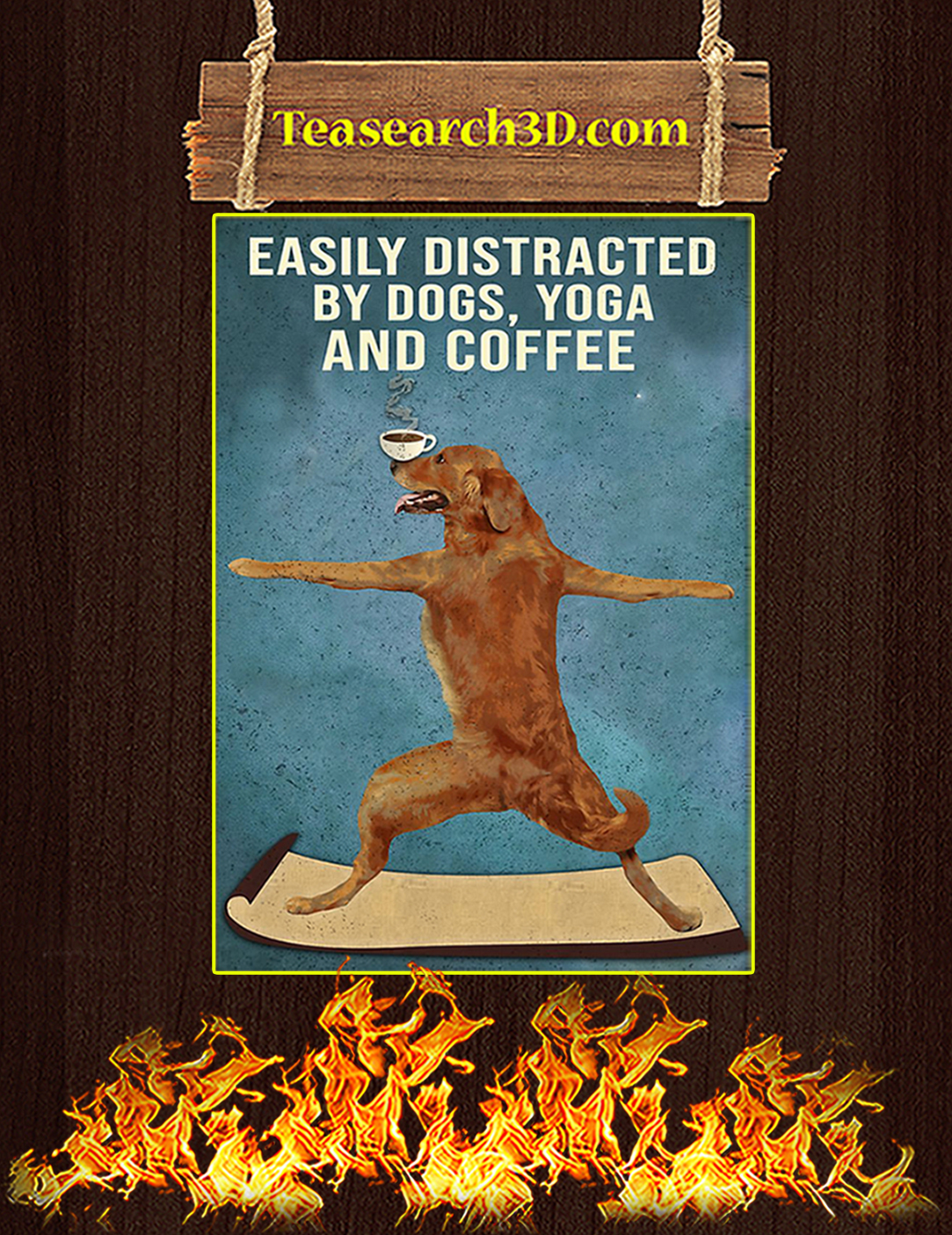 Easily distracted by dogs yoga and coffee poster A2
