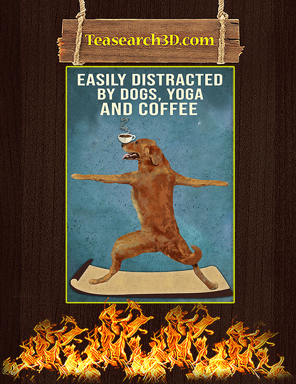Easily distracted by dogs yoga and coffee poster A3