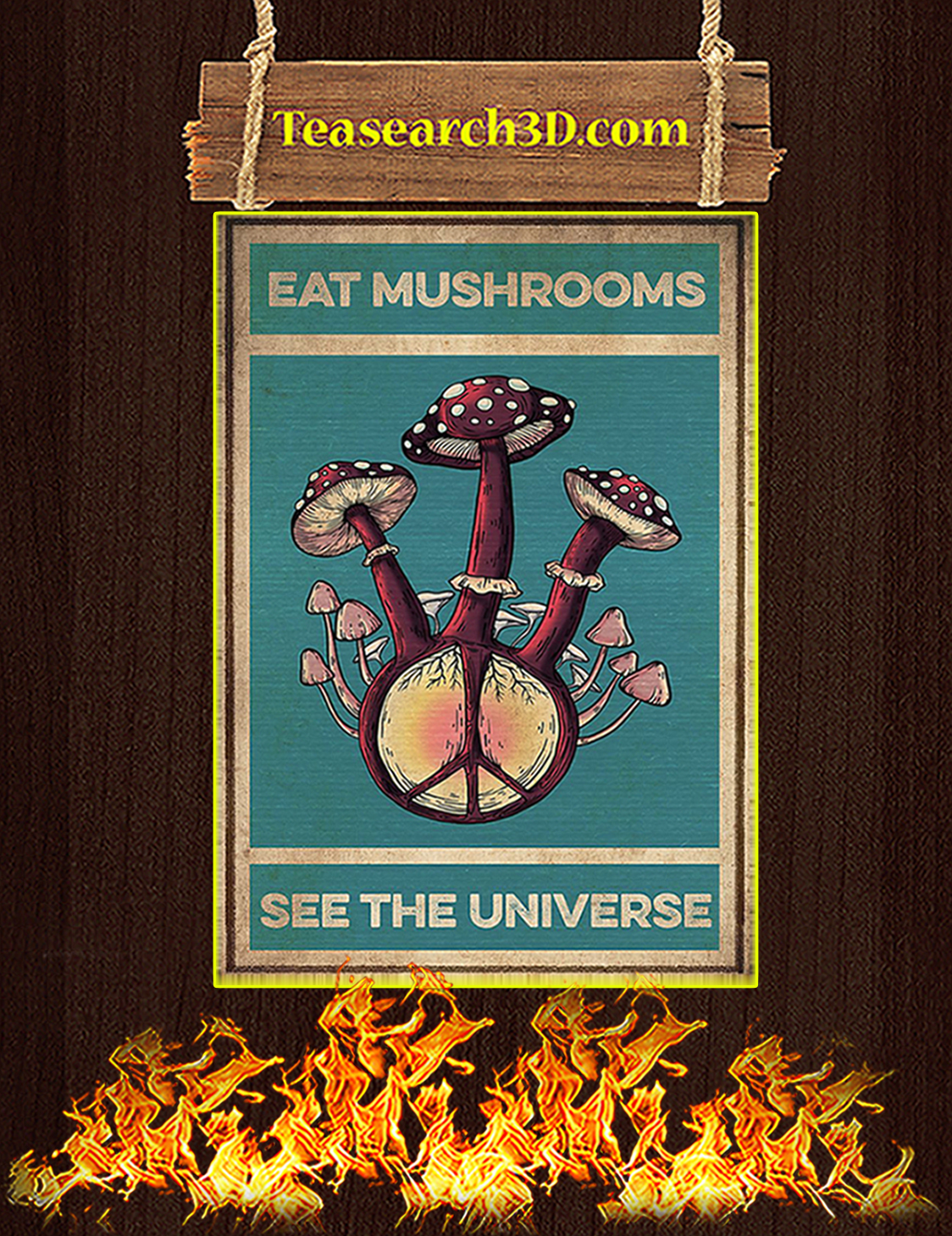 Eat Mushrooms See The Universe Poster A1