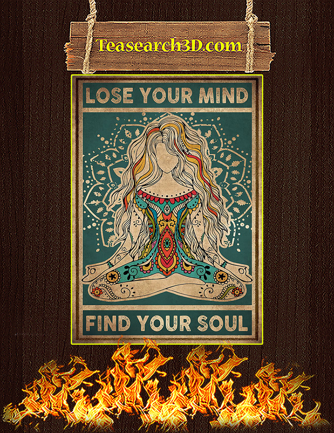 Yoga Lose Your Mind Find Your Soul Poster A3