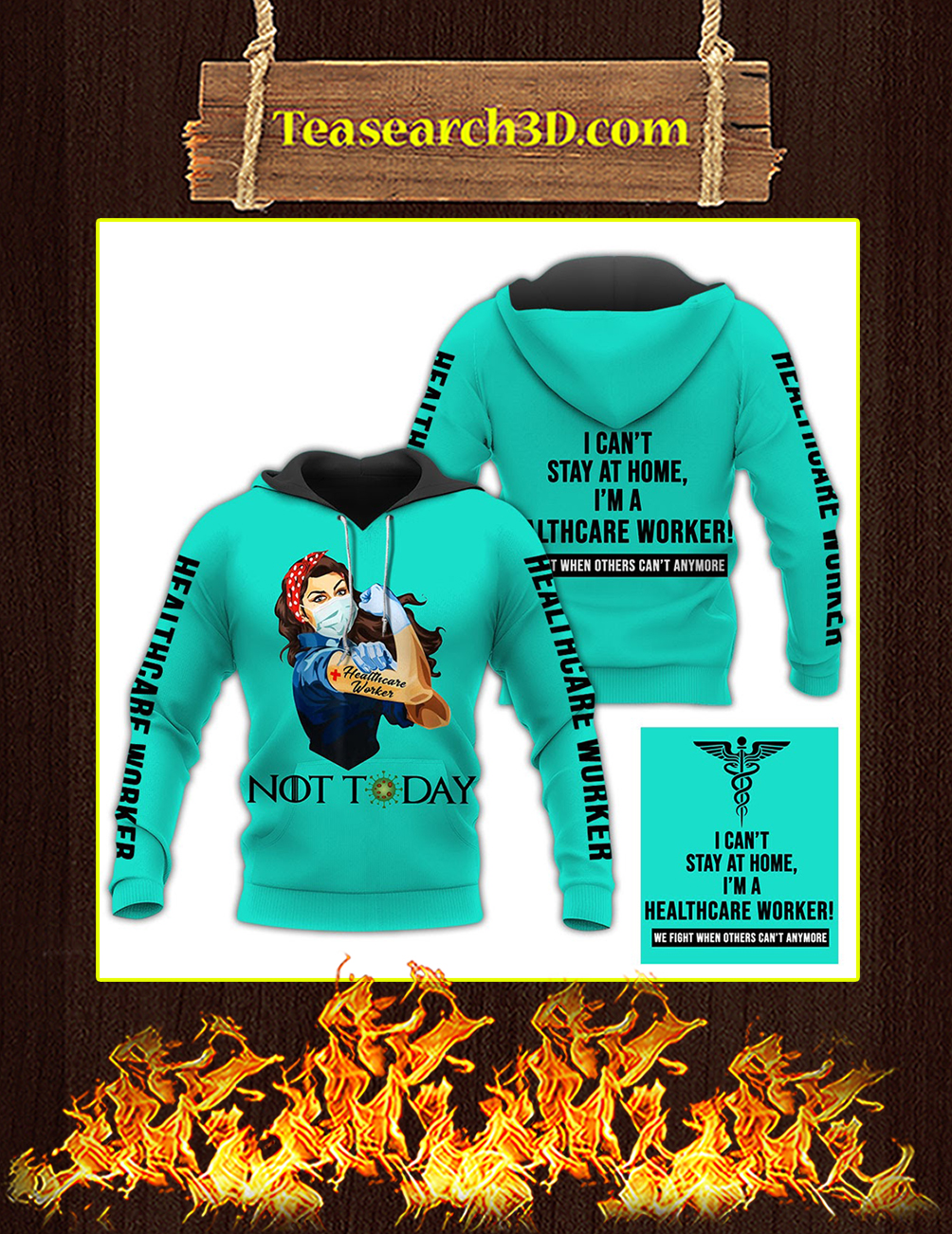 Healthcare Worker not today i can't stay at home 3d all over printed hoodie