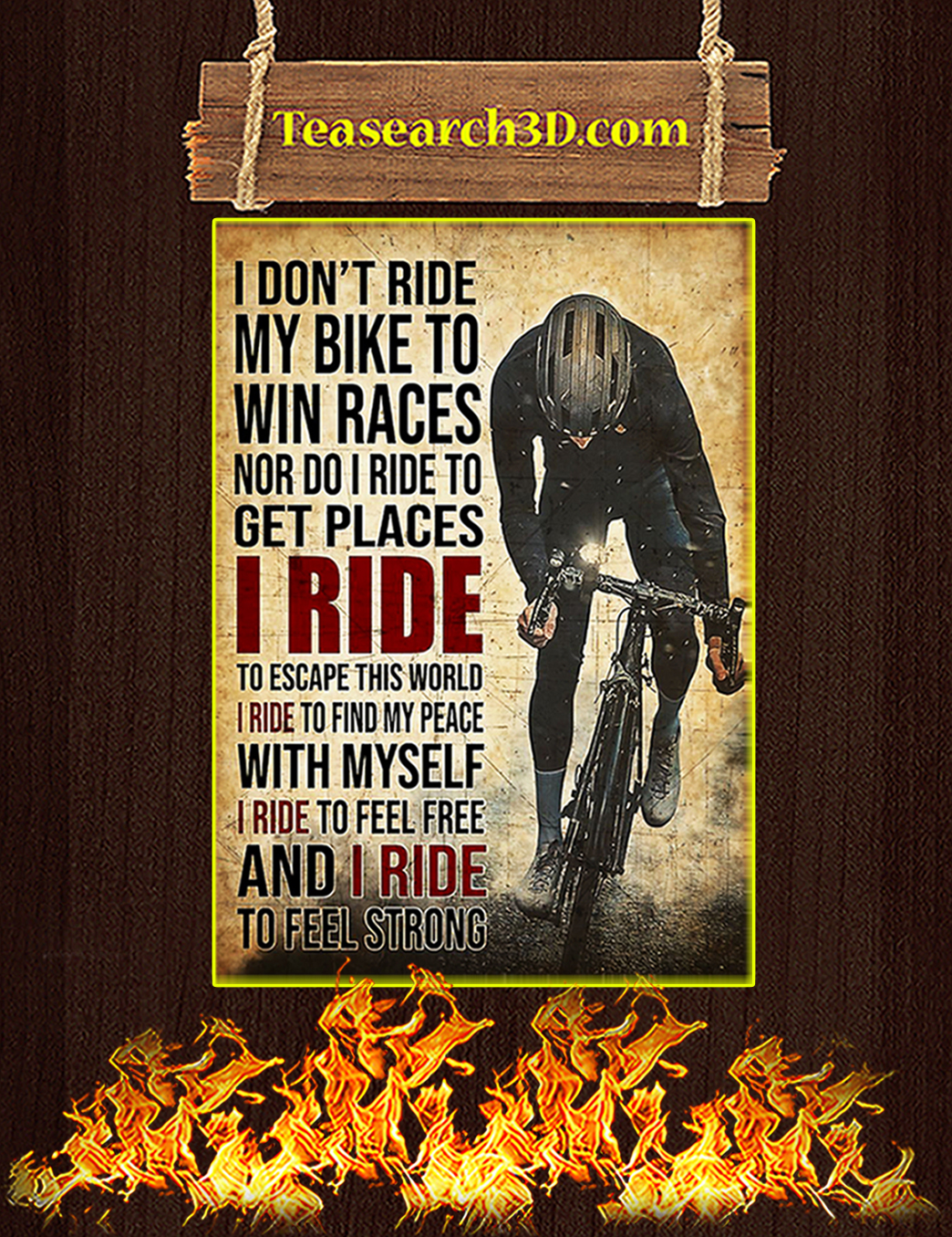 I don't ride my bike to win races poster A1