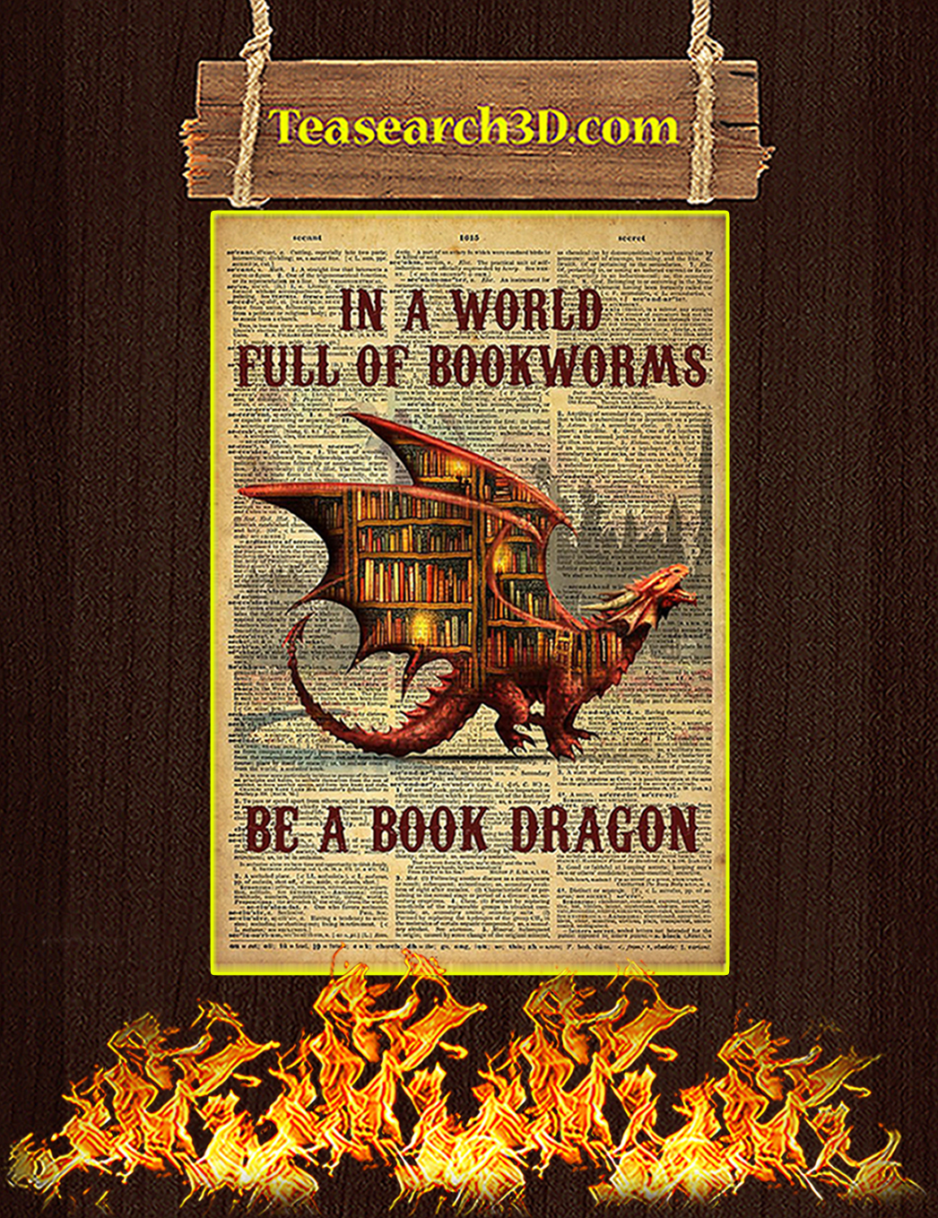 In a world full of bookworms be a book dragon poster A1
