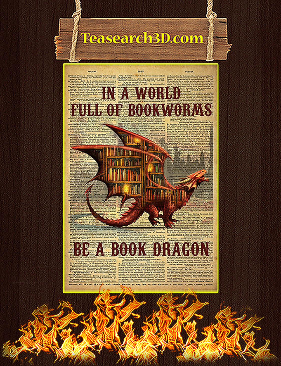 In a world full of bookworms be a book dragon poster A3