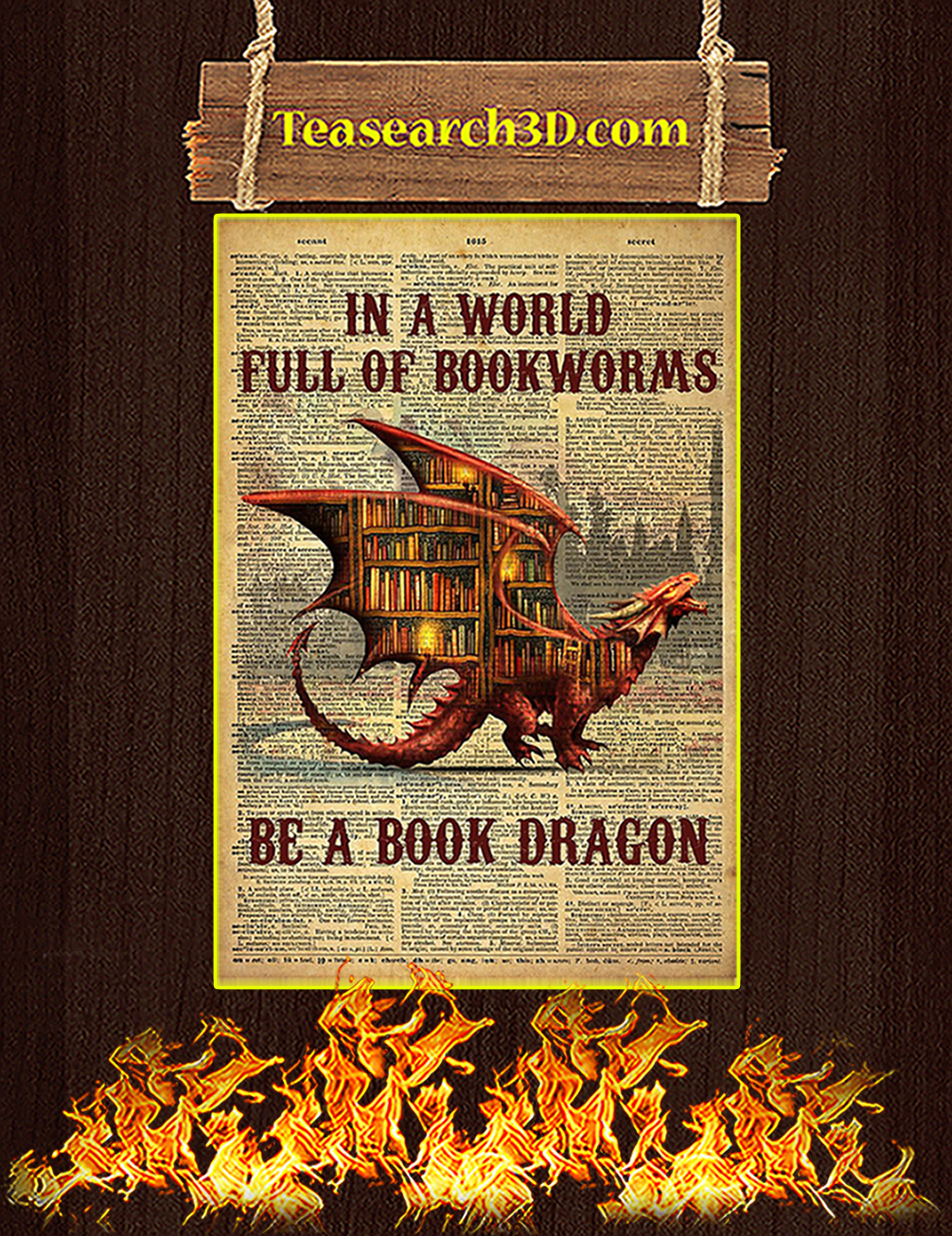 In a world full of bookworms be a book dragon poster