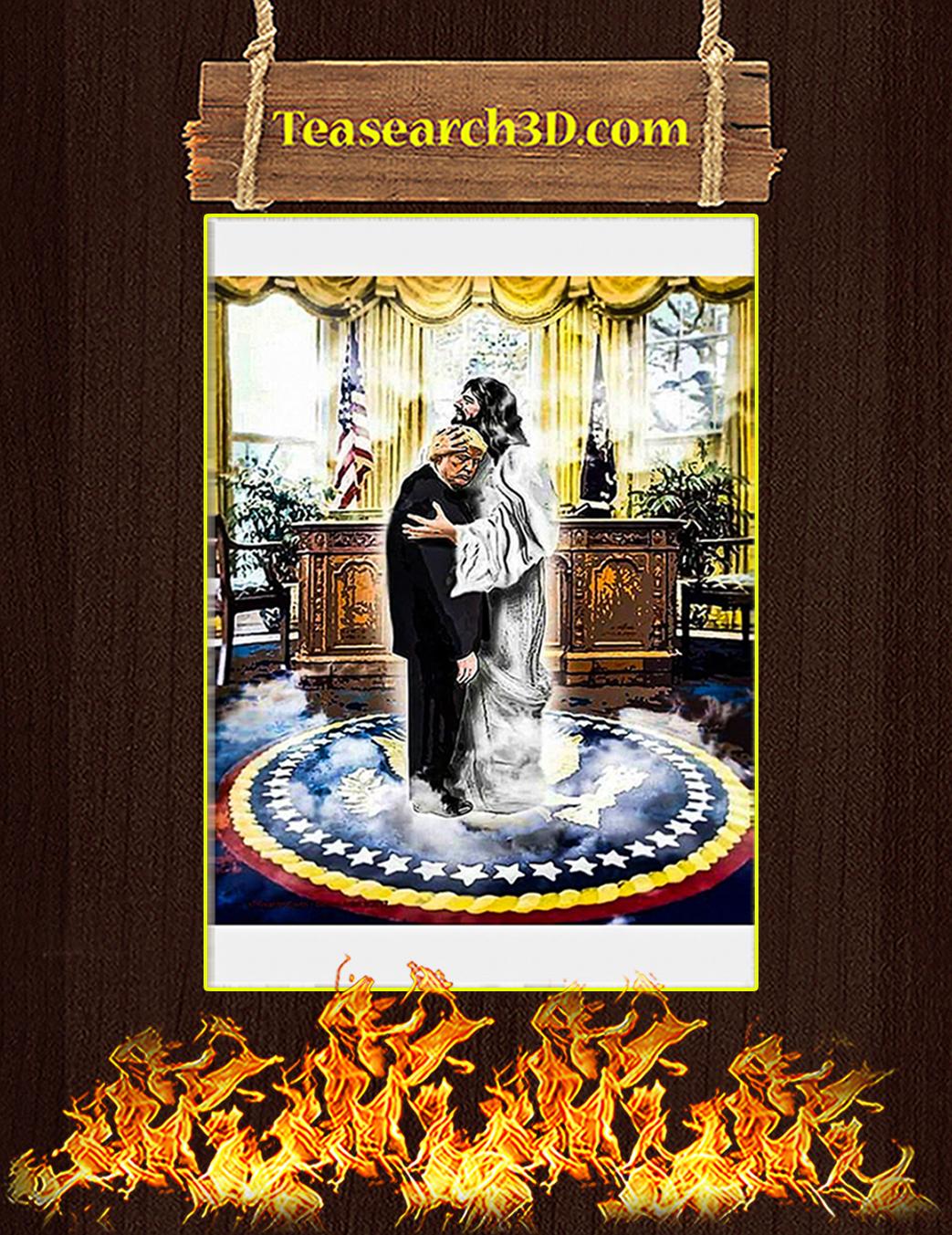 Jesus hugging trump poster A1