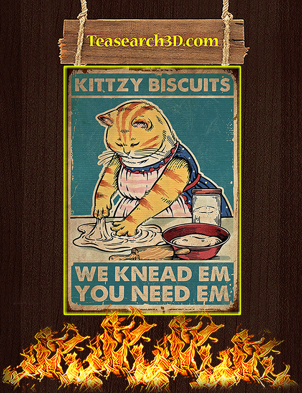 Kittzy Biscuits We Knead Em You Need Em Poster A1