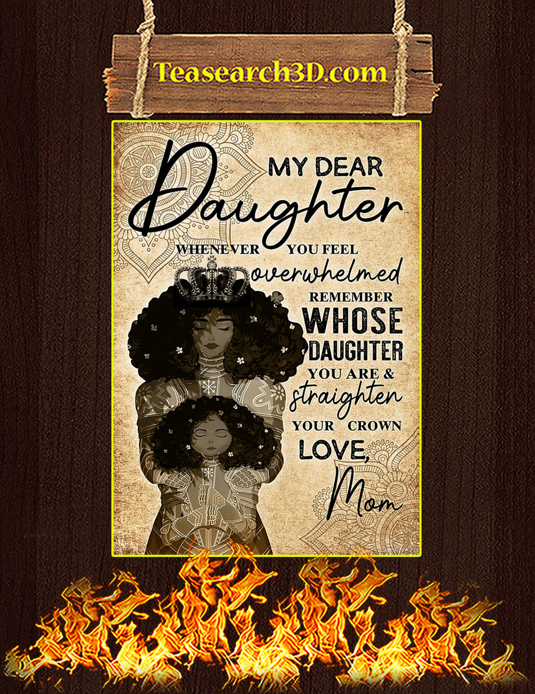 My dear daughter whenever you feel black mom poster A1